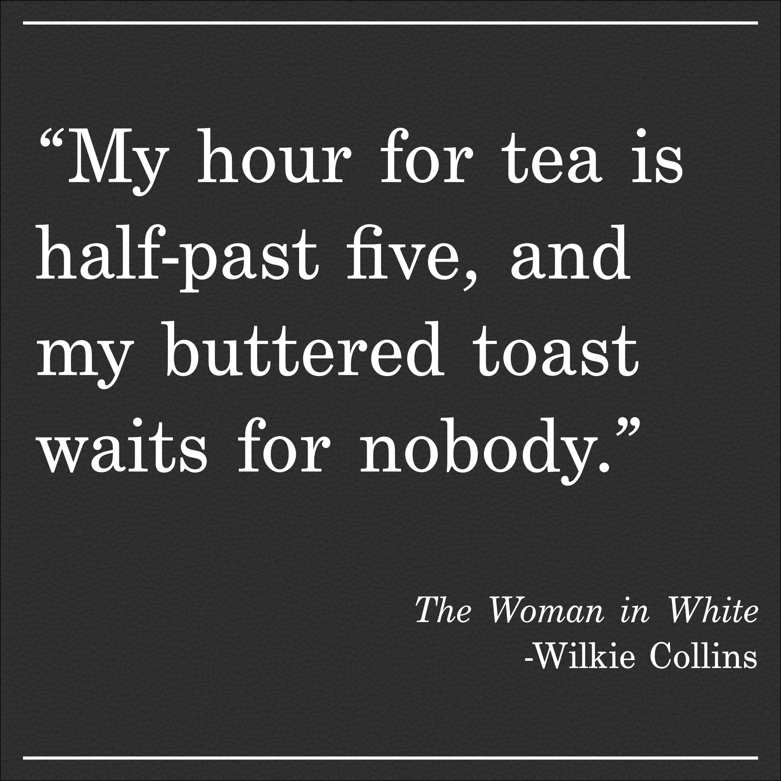 Daily Quote The Woman in White Wilkie Collins