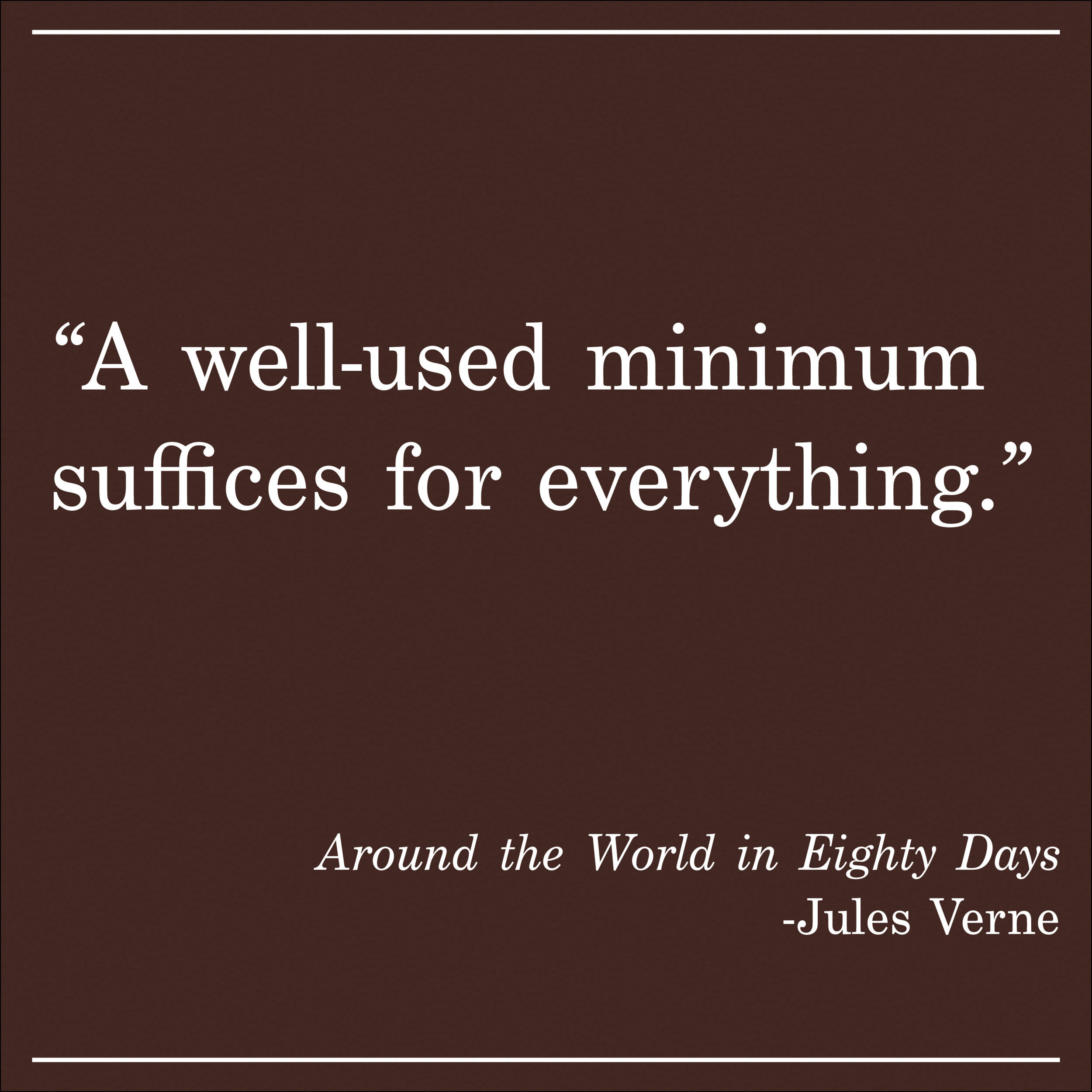 Daily Quote Around the World in Eighty Days Jules Verne