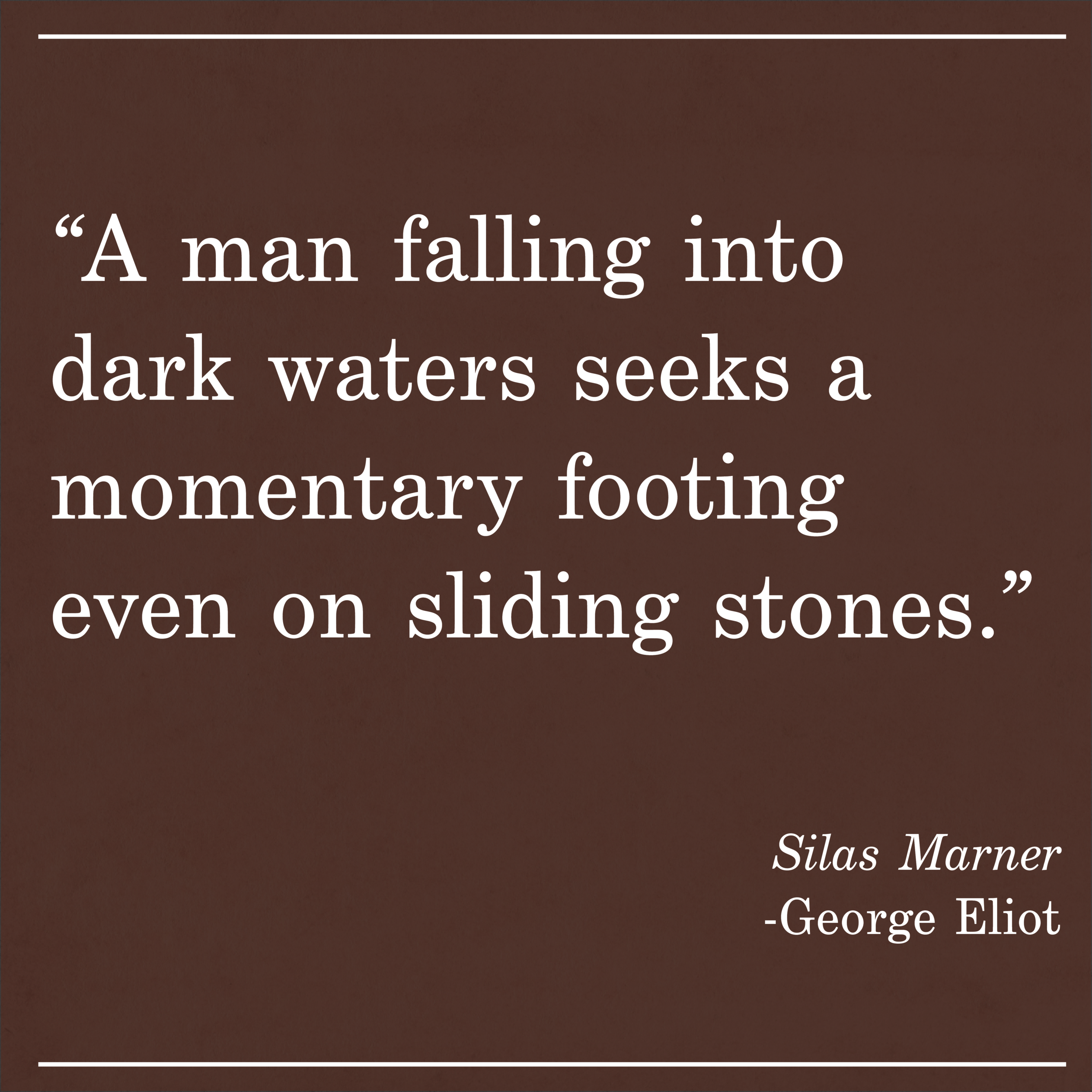 Daily Quote Silas Marner George Eliot