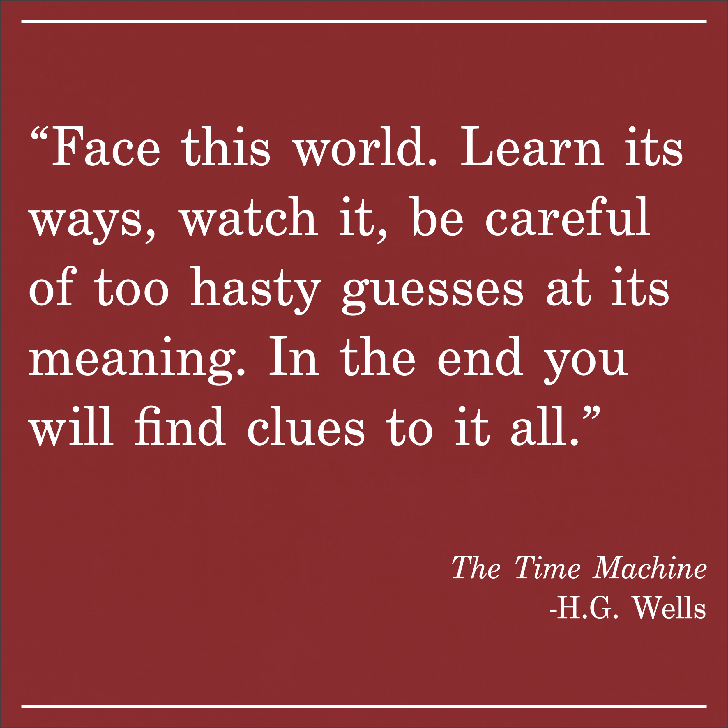 Daily Quote The Time Machine HG Wells