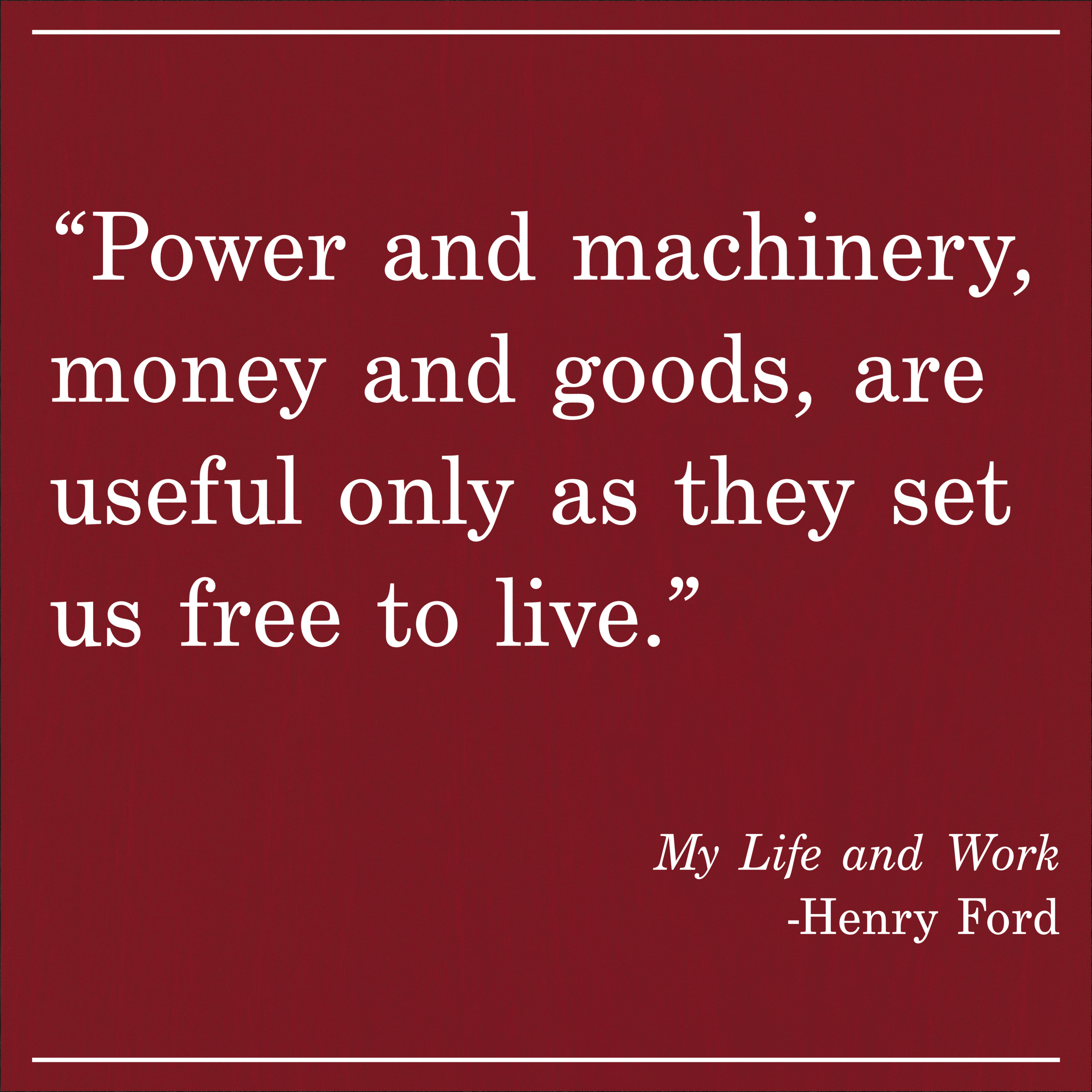 Daily Quote My Life and Work Henry Ford