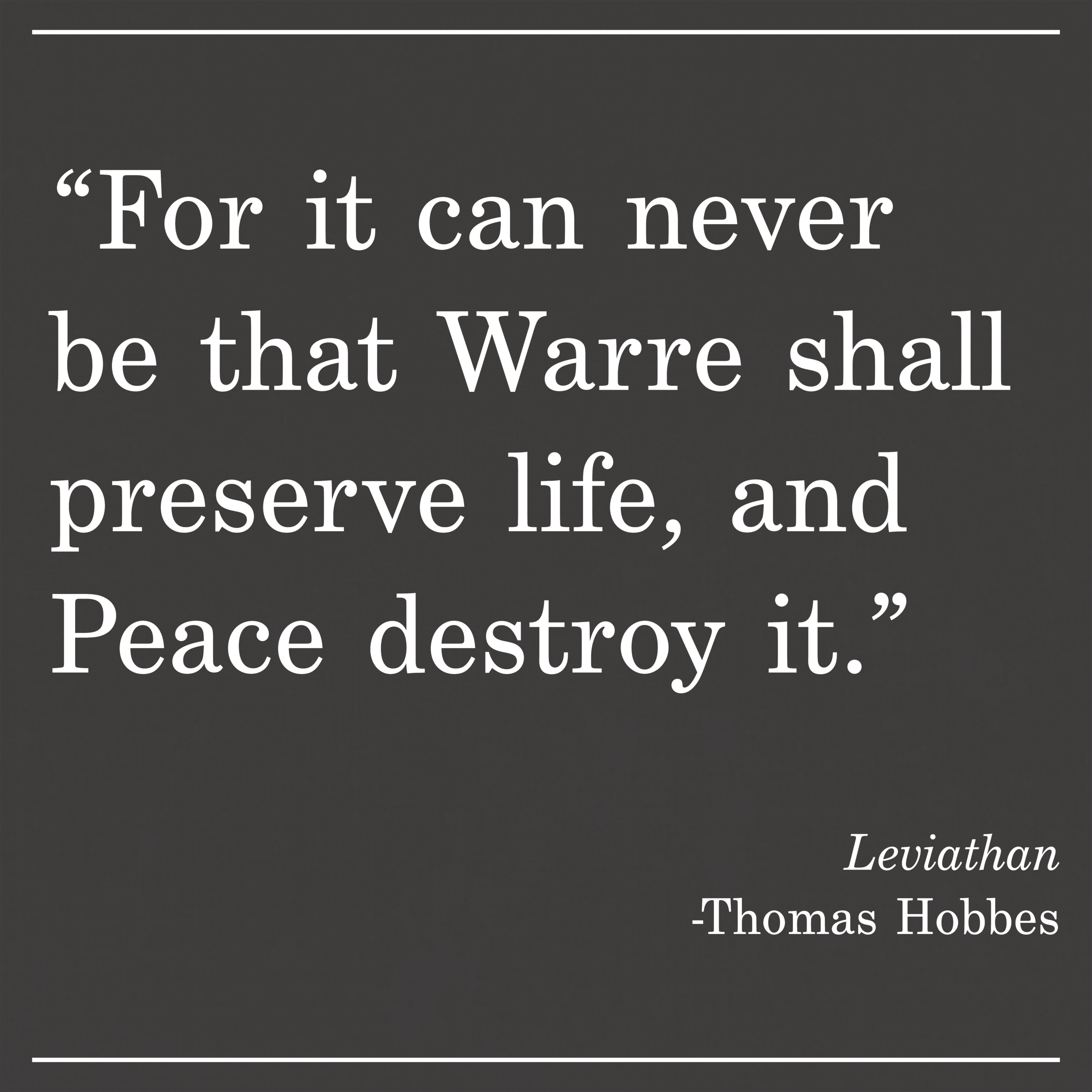 Daily Quote Leviathan by Thomas Hobbes