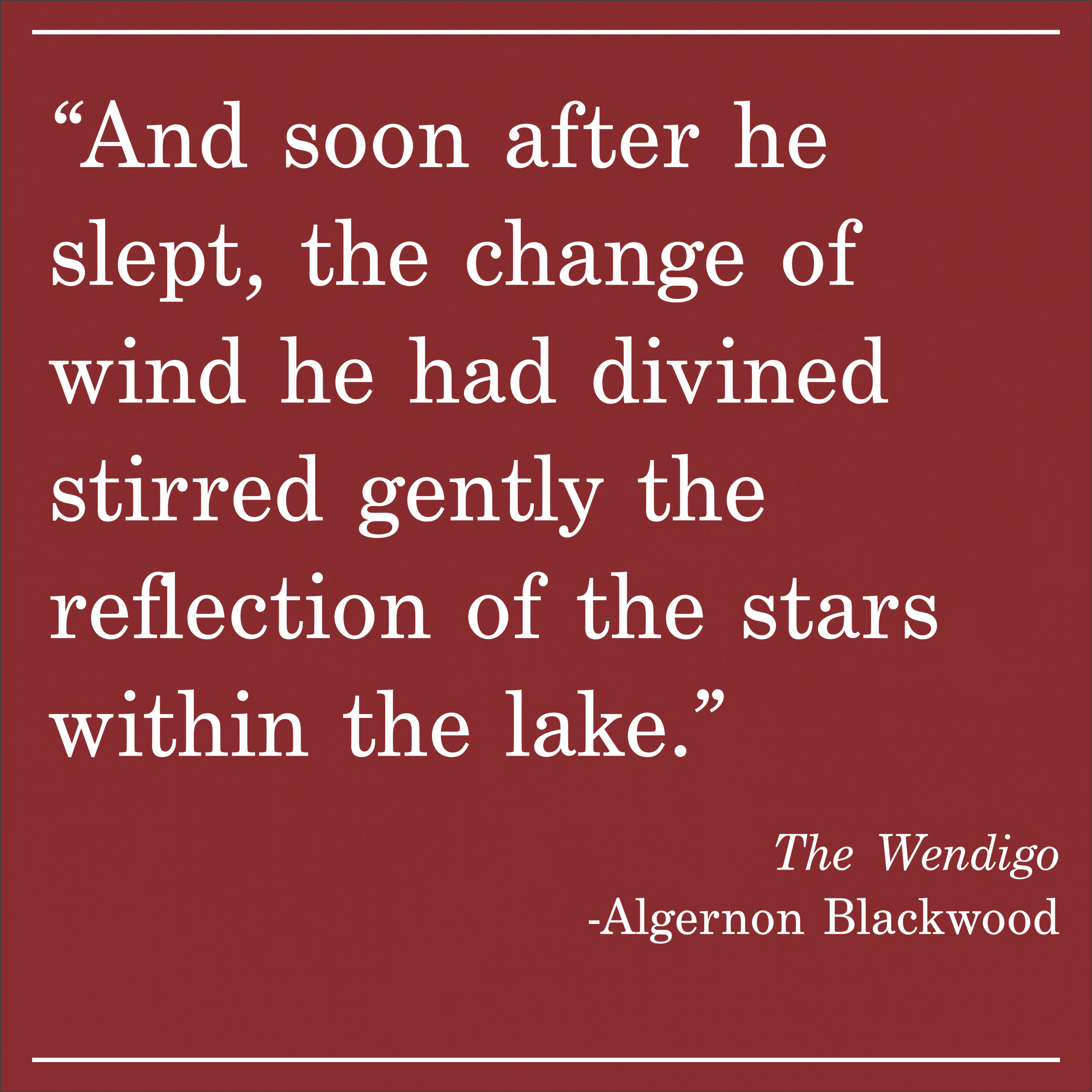 Daily Quote The Wendigo Algernon Blackwood
