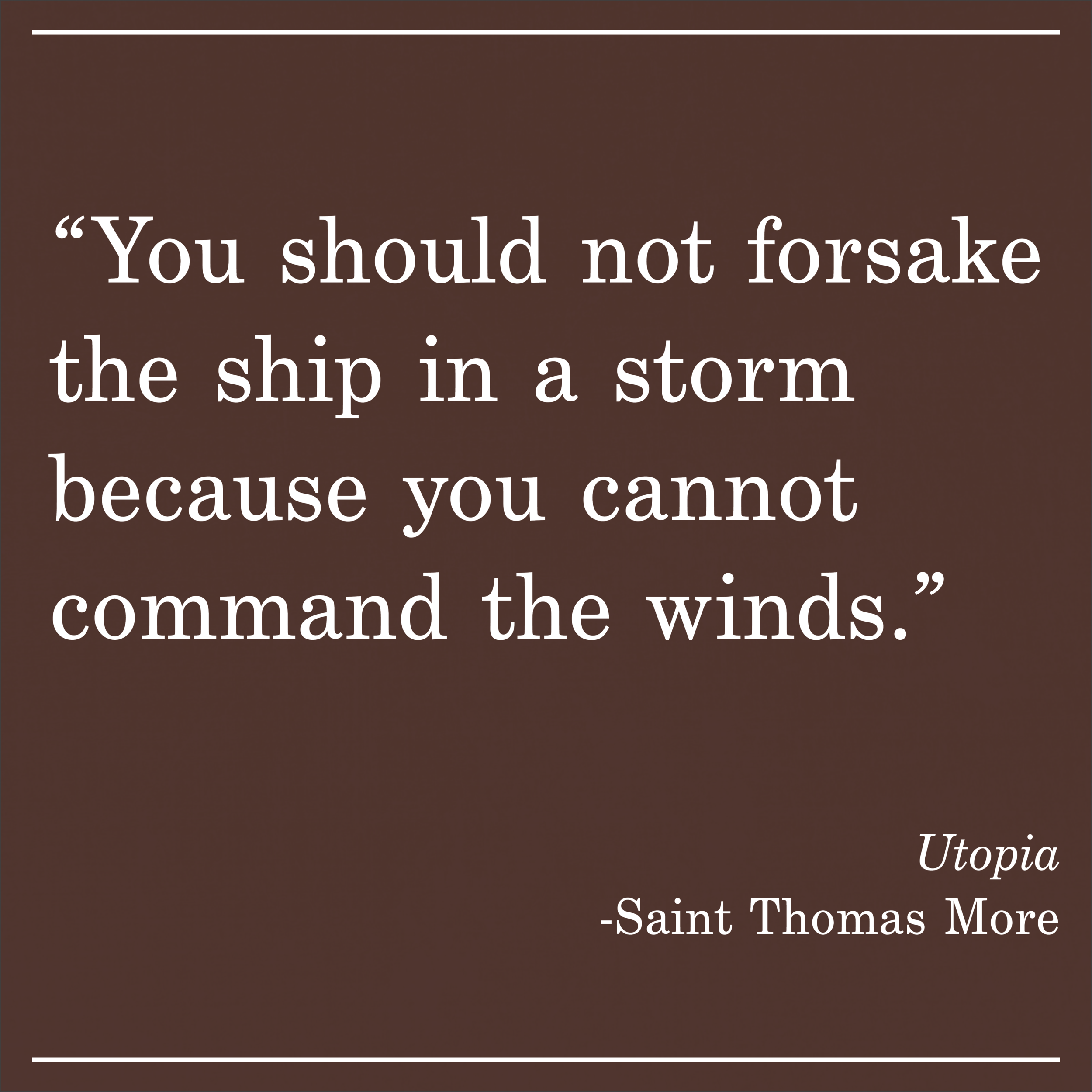 Daily Quote Utopia by Saint Thomas More