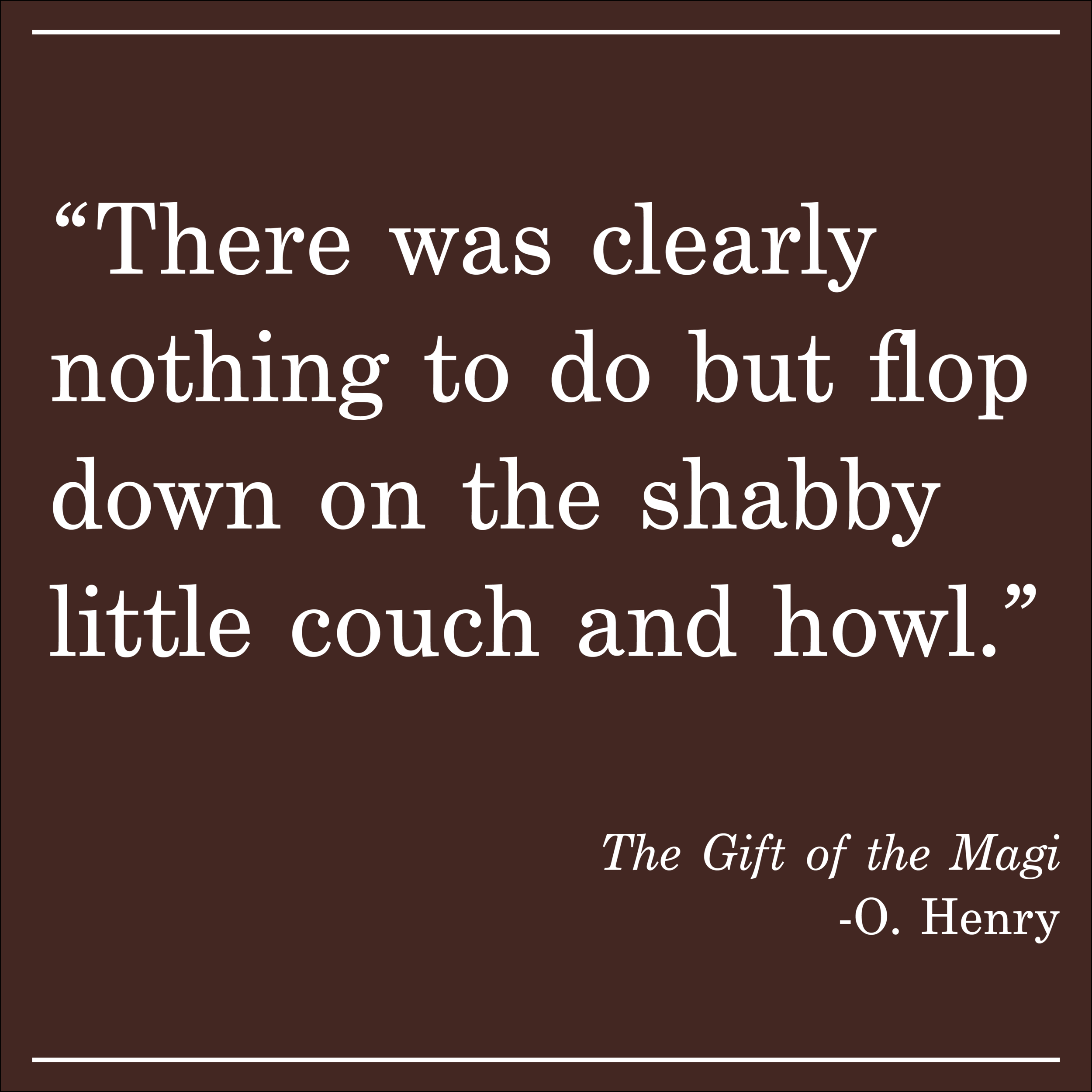 Daily Quote O Henry The Gift of the Magi