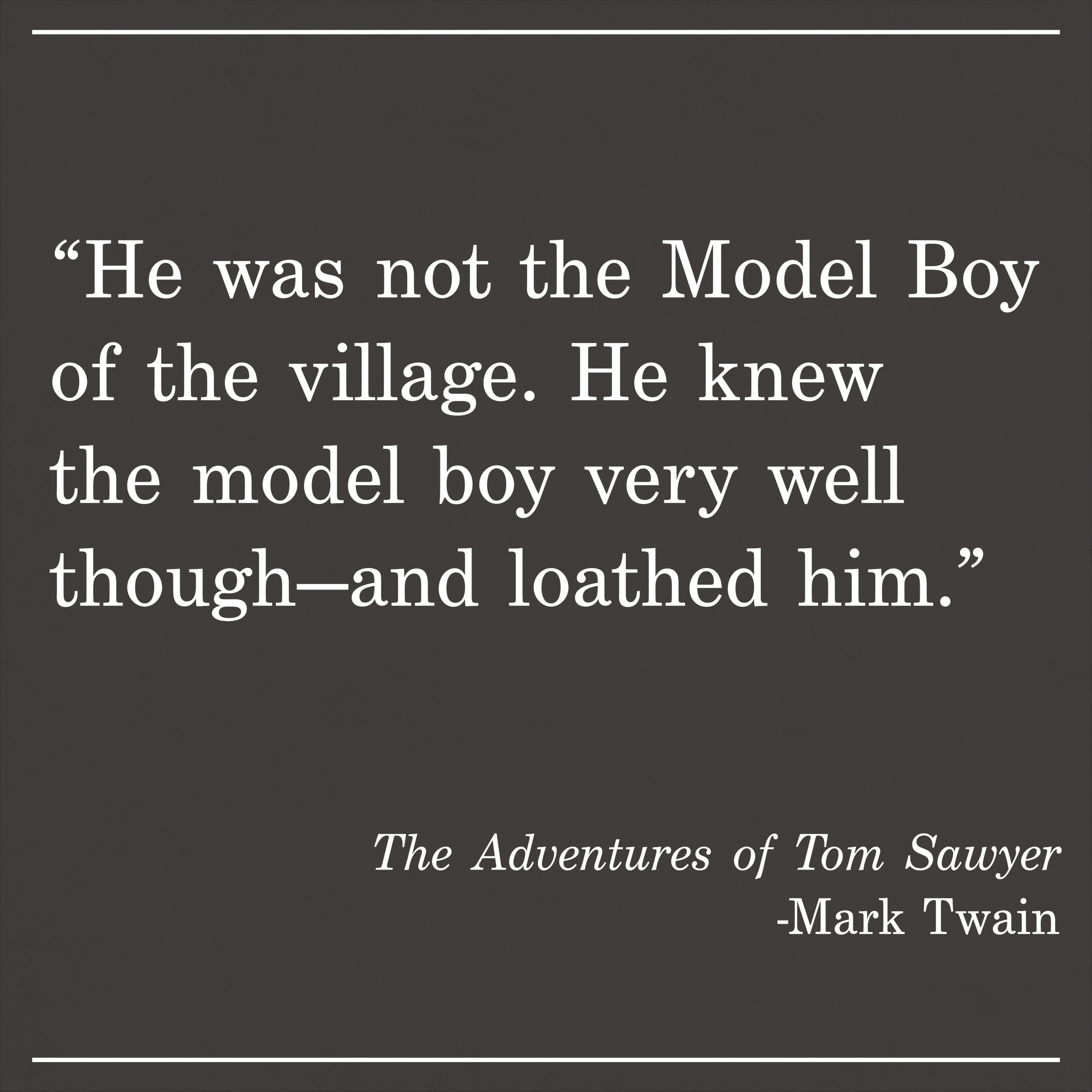 Daily Quote The Adventures of Tom Sawyer by Mark Twain