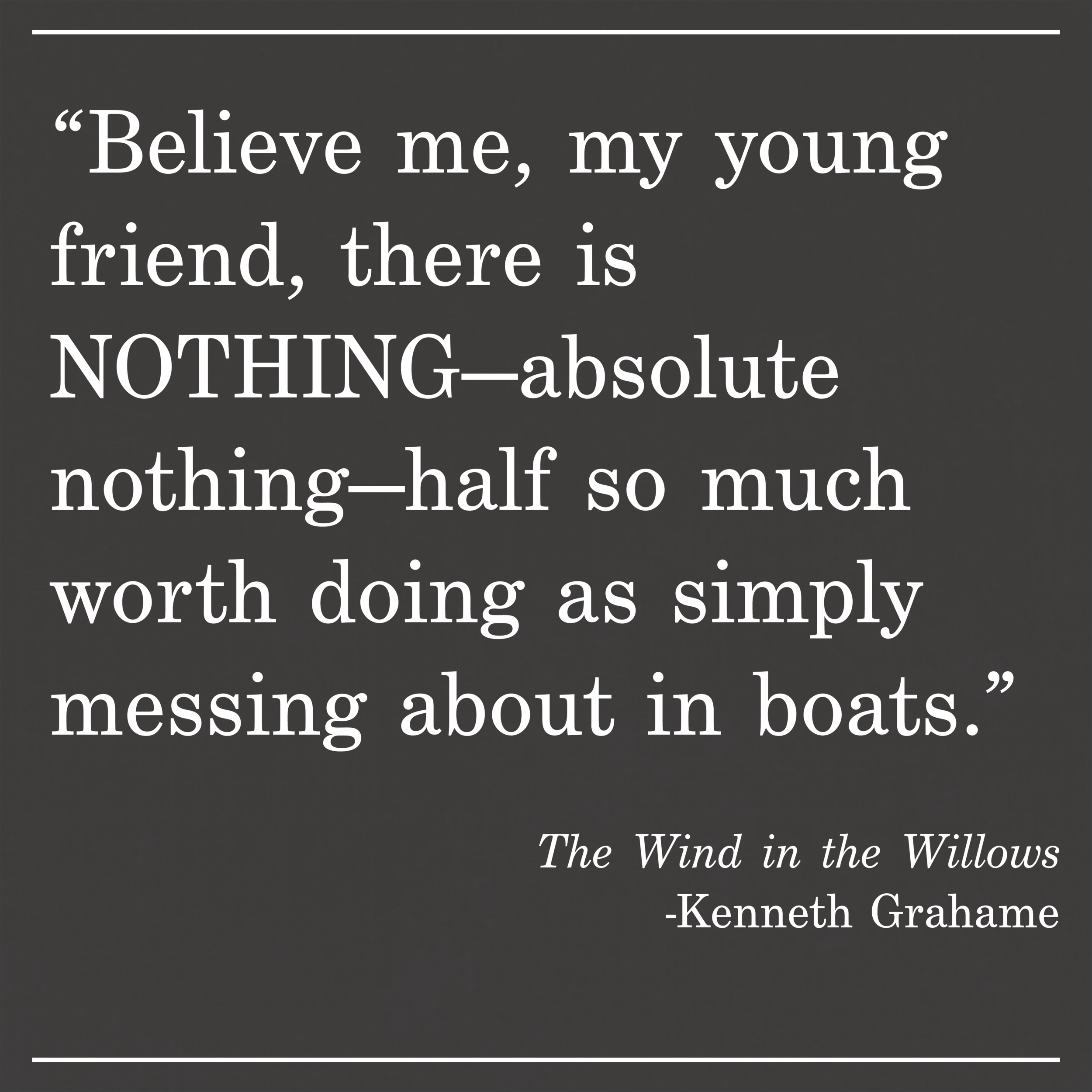 Daily Quote The Wind in the Willows by Kenneth Grahame