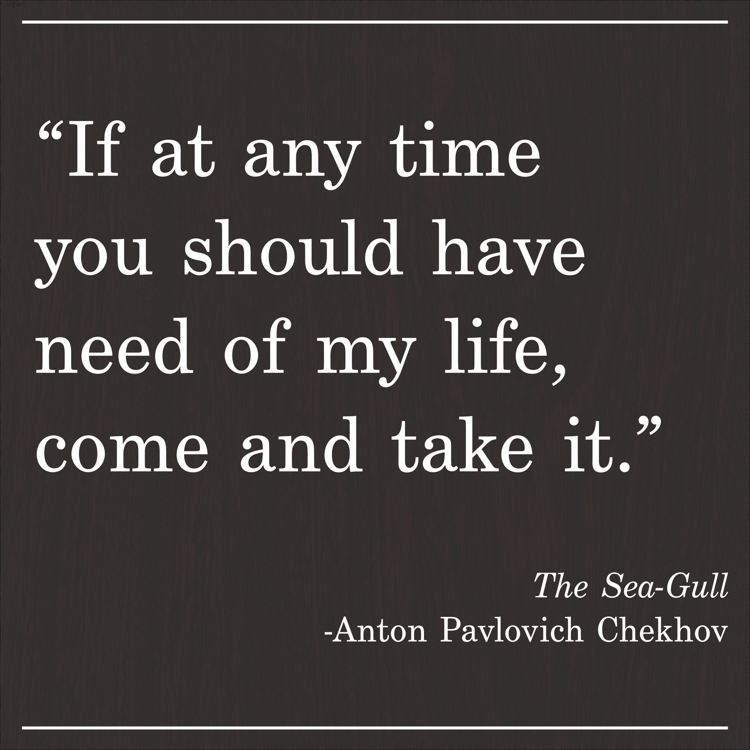 Daily Quote Chekhov The Sea-Gull