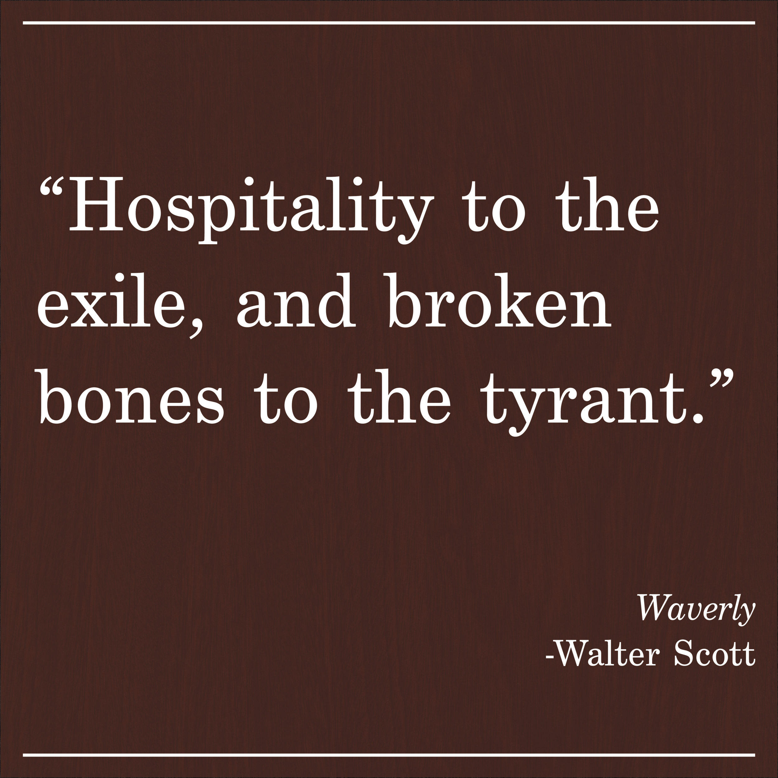 Daily Quote Waverly by Walter Scott
