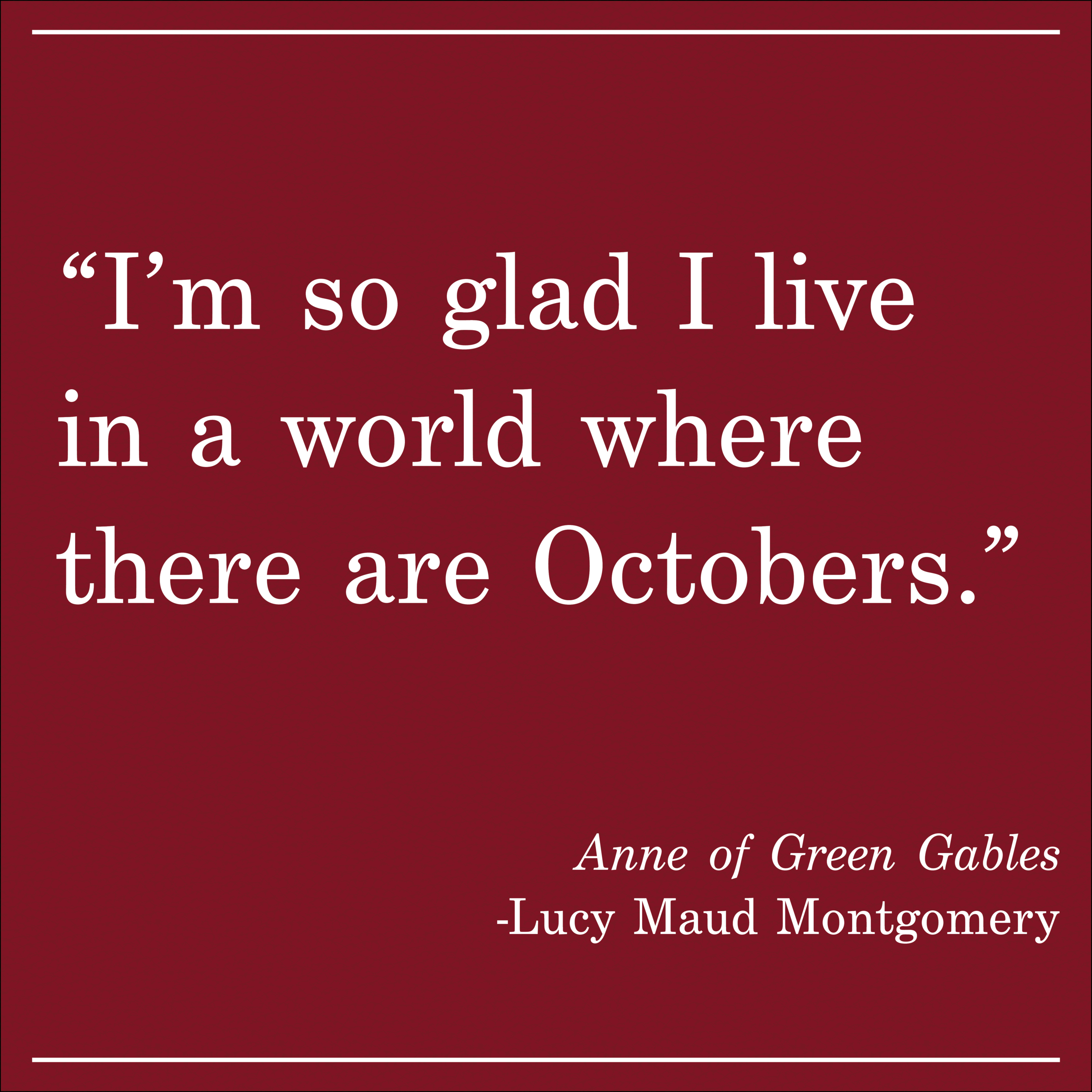 Daily Quote Anne of Green Gables by Lucy Maud Montgomery