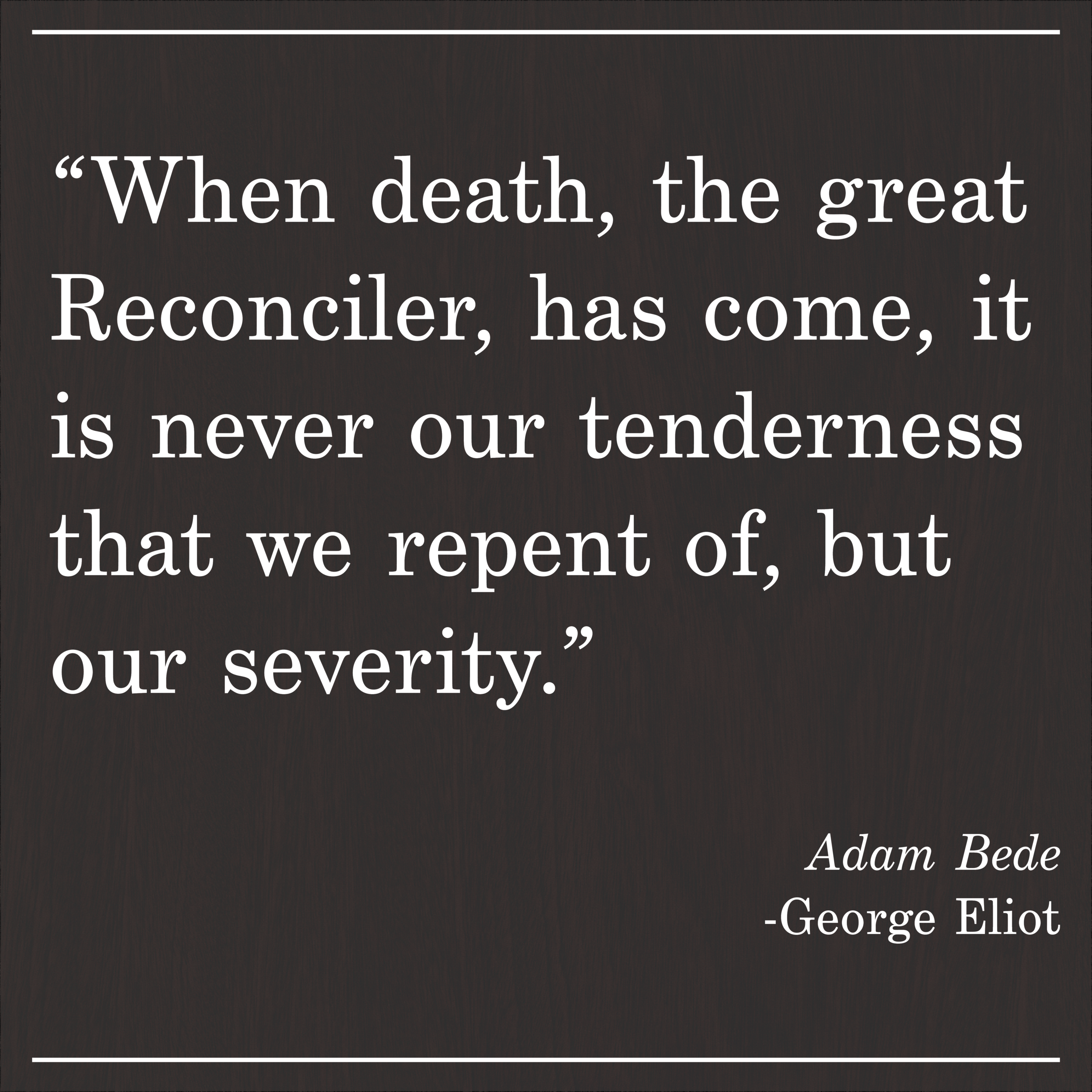 Daily Quote Adam Bede by George Eliot