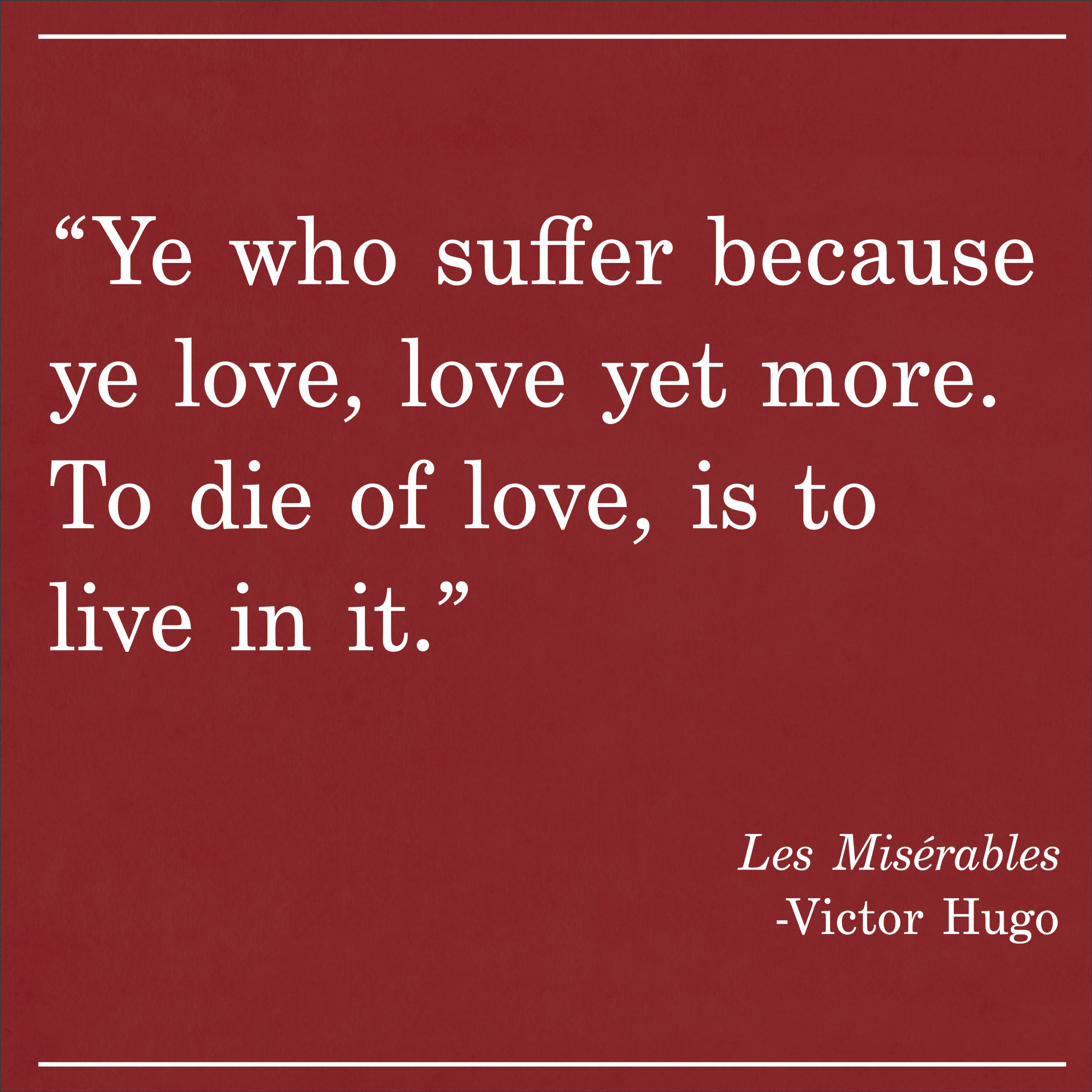Daily Quote Les Miserables by Victor Hugo