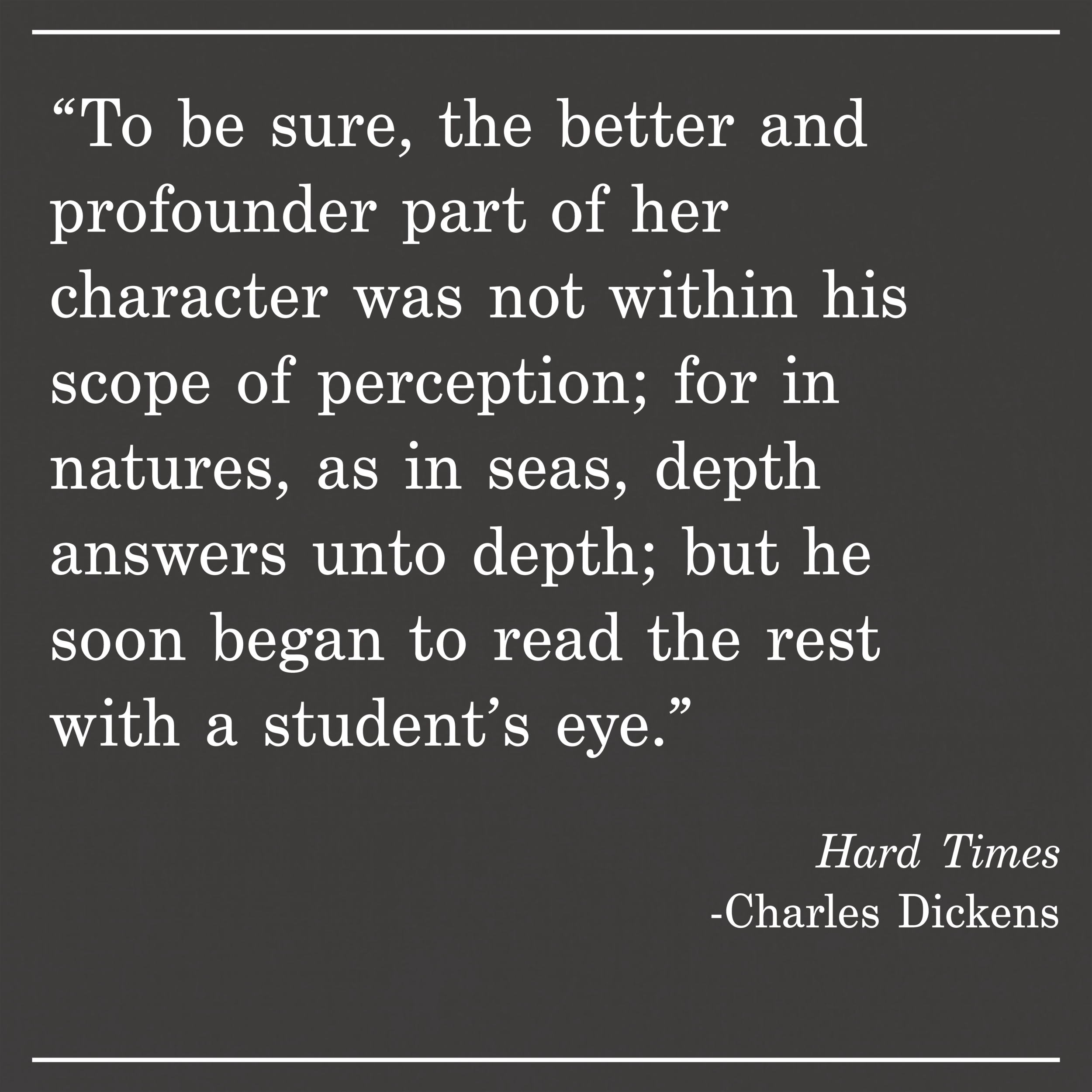 Daily Quote Hard Times by Charles Dickens