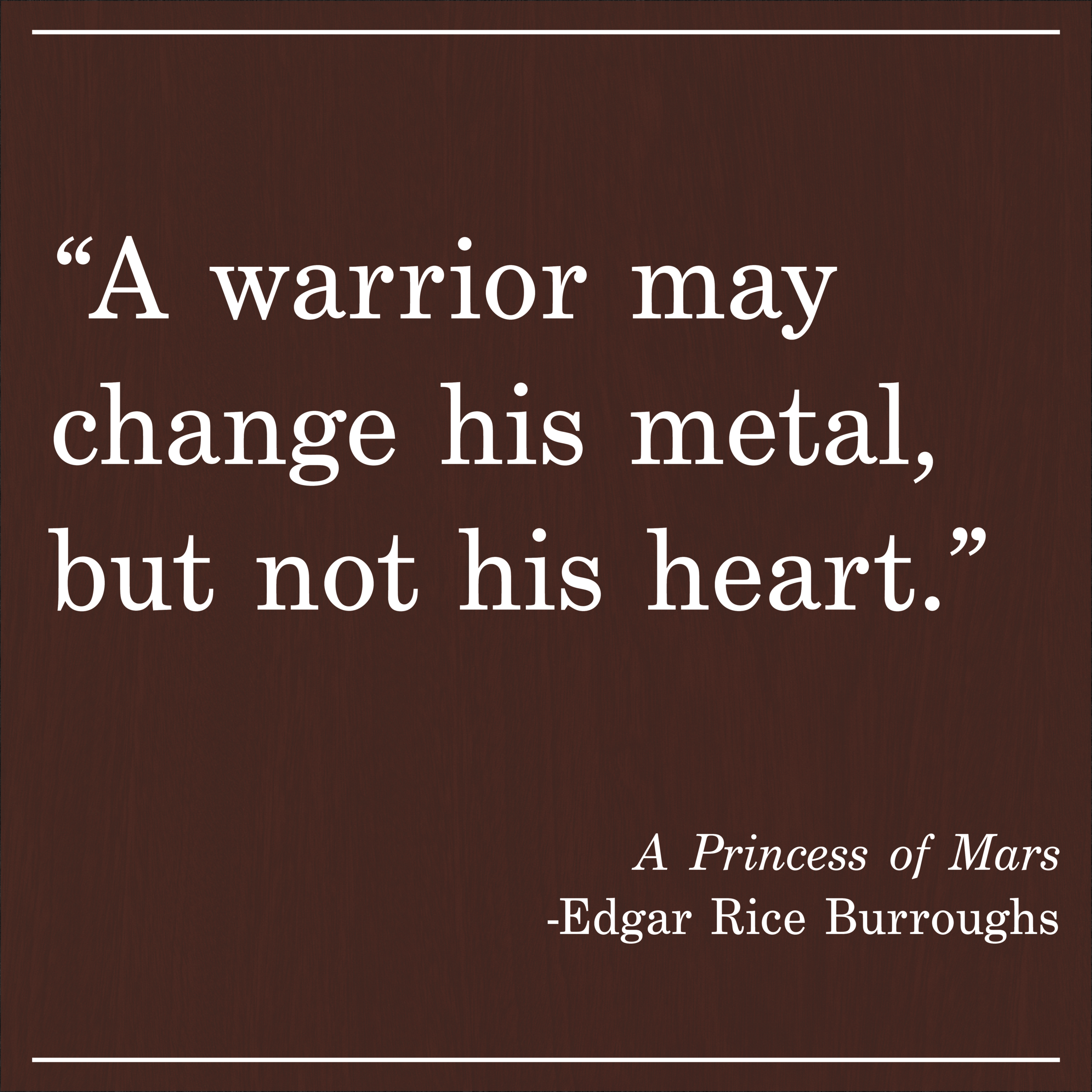 Daily Quote A Princess of Mars by Edgar Rice Buroughs