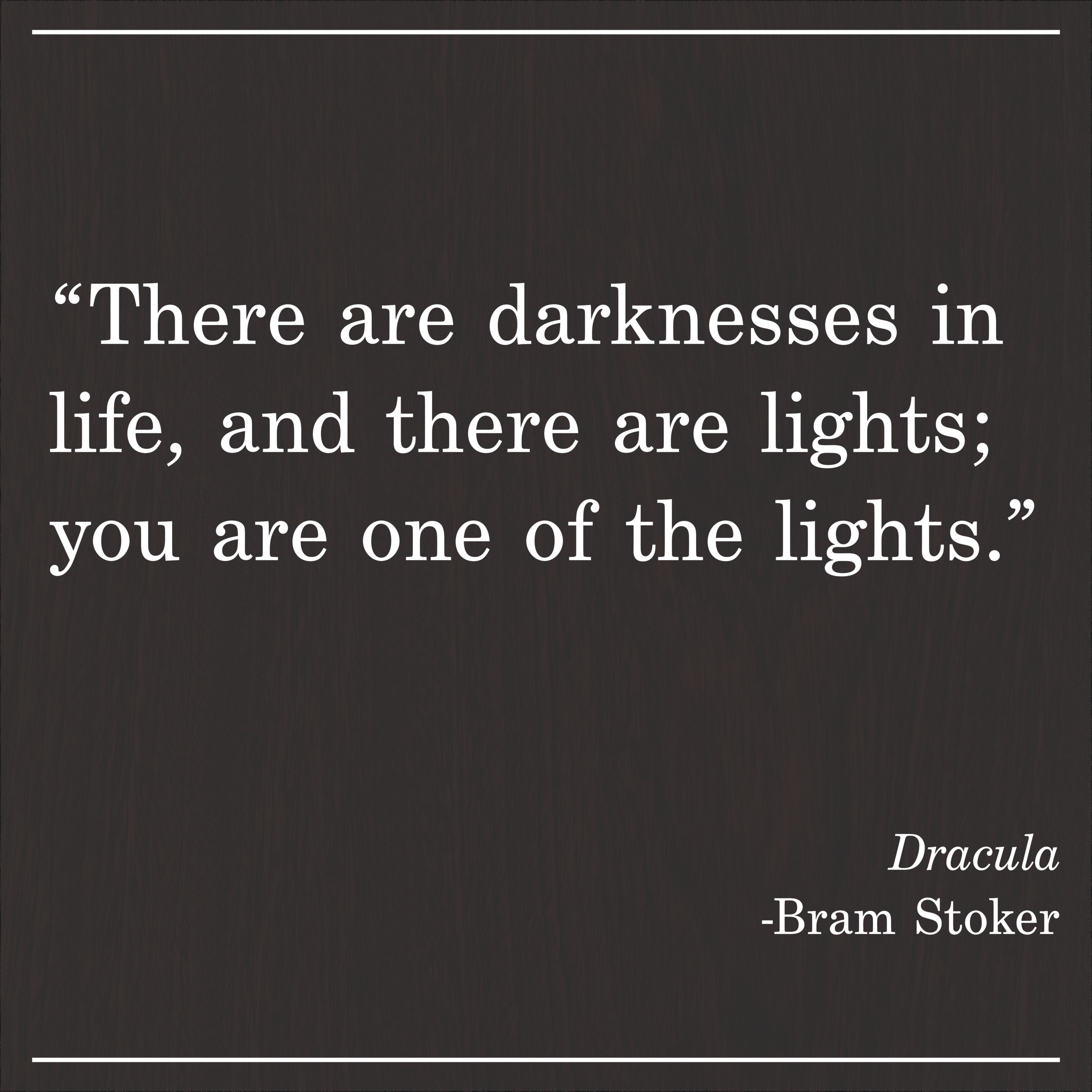Daily Quote Dracula by Bram Stoker