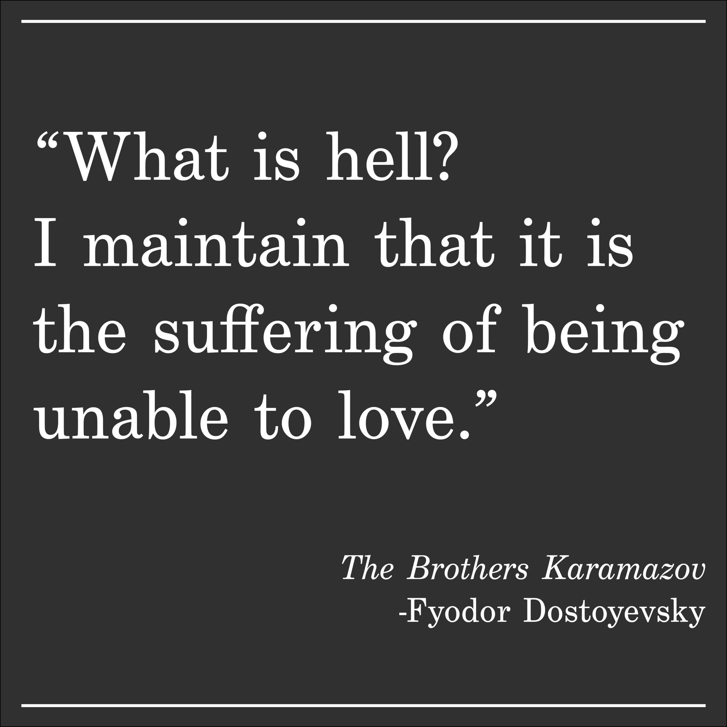 Daily Quote The Brothers Karamazov by Fyodor Dostoyevsky