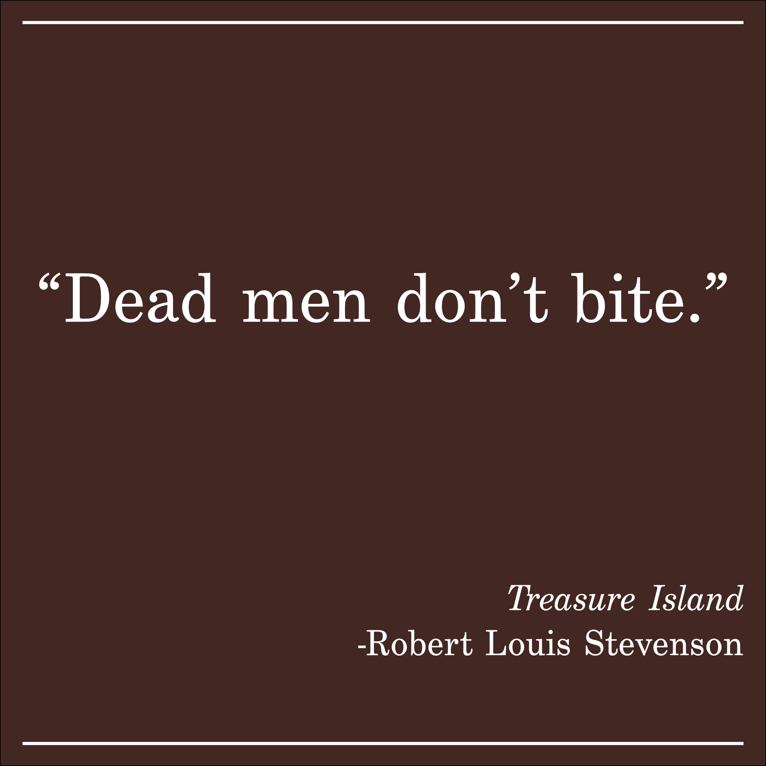 Daily Quote Treasure Island by Robert Louis Stevenson