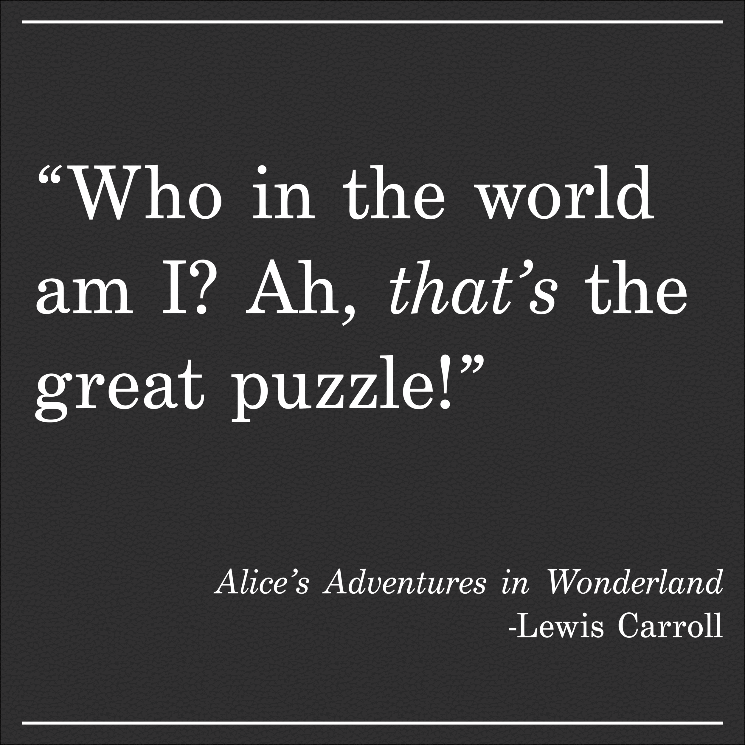 Daily Quote Alice's Adventures in Wonderland by Lewis Carroll
