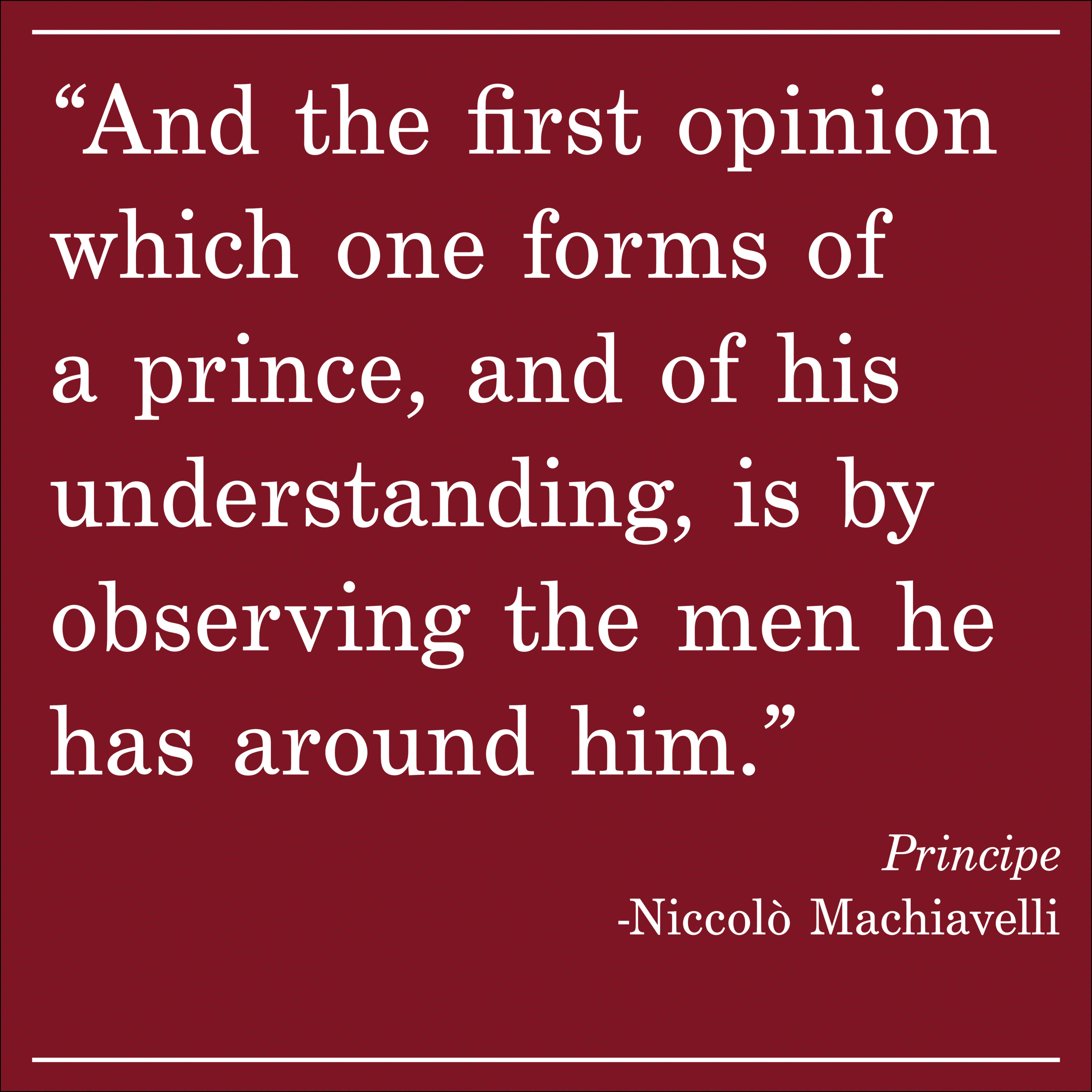 Daily Quote Pincipe by Machiavelli