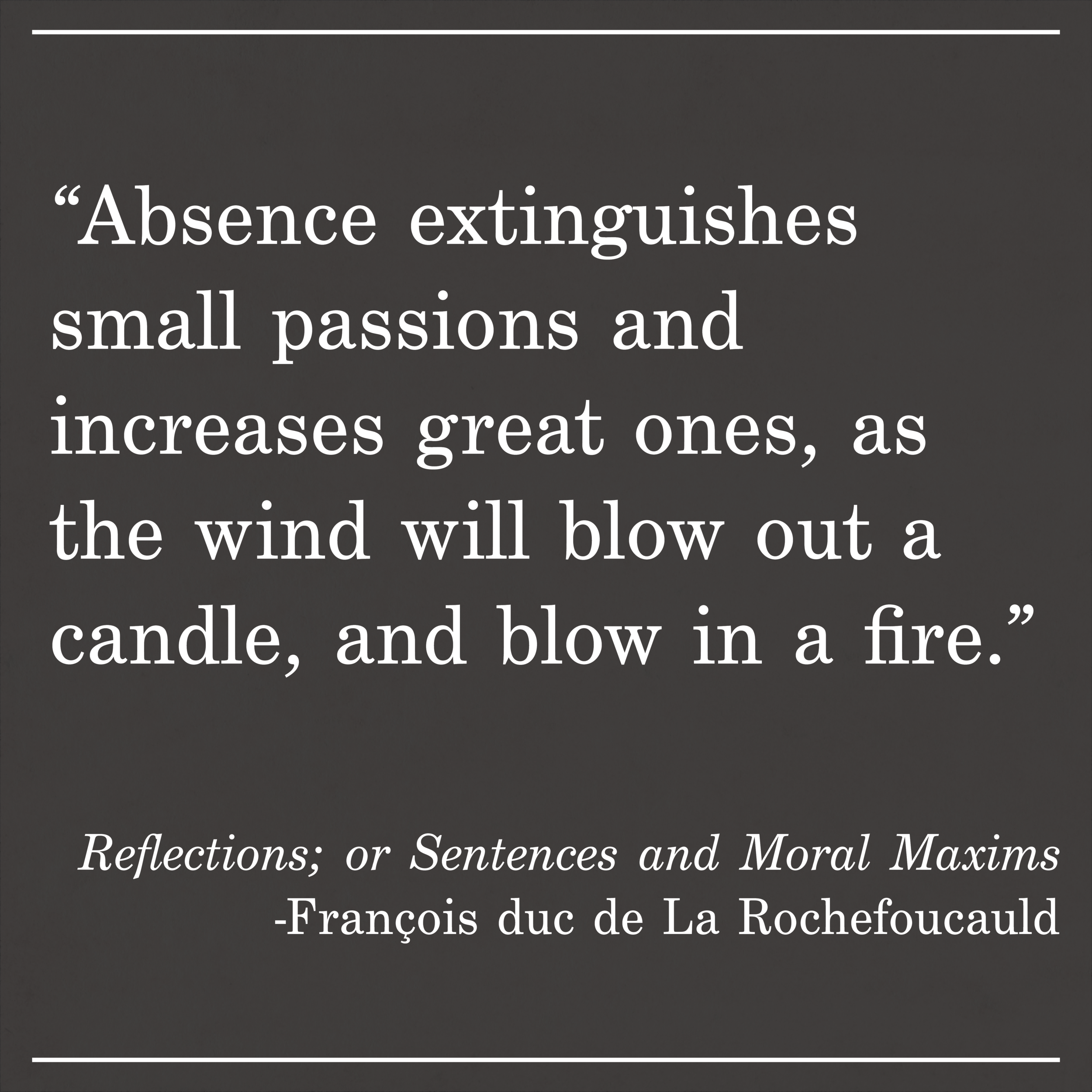Daily Quote Reflections; or Sentences and Moral Maxims by François duc de La Rochefoucauld