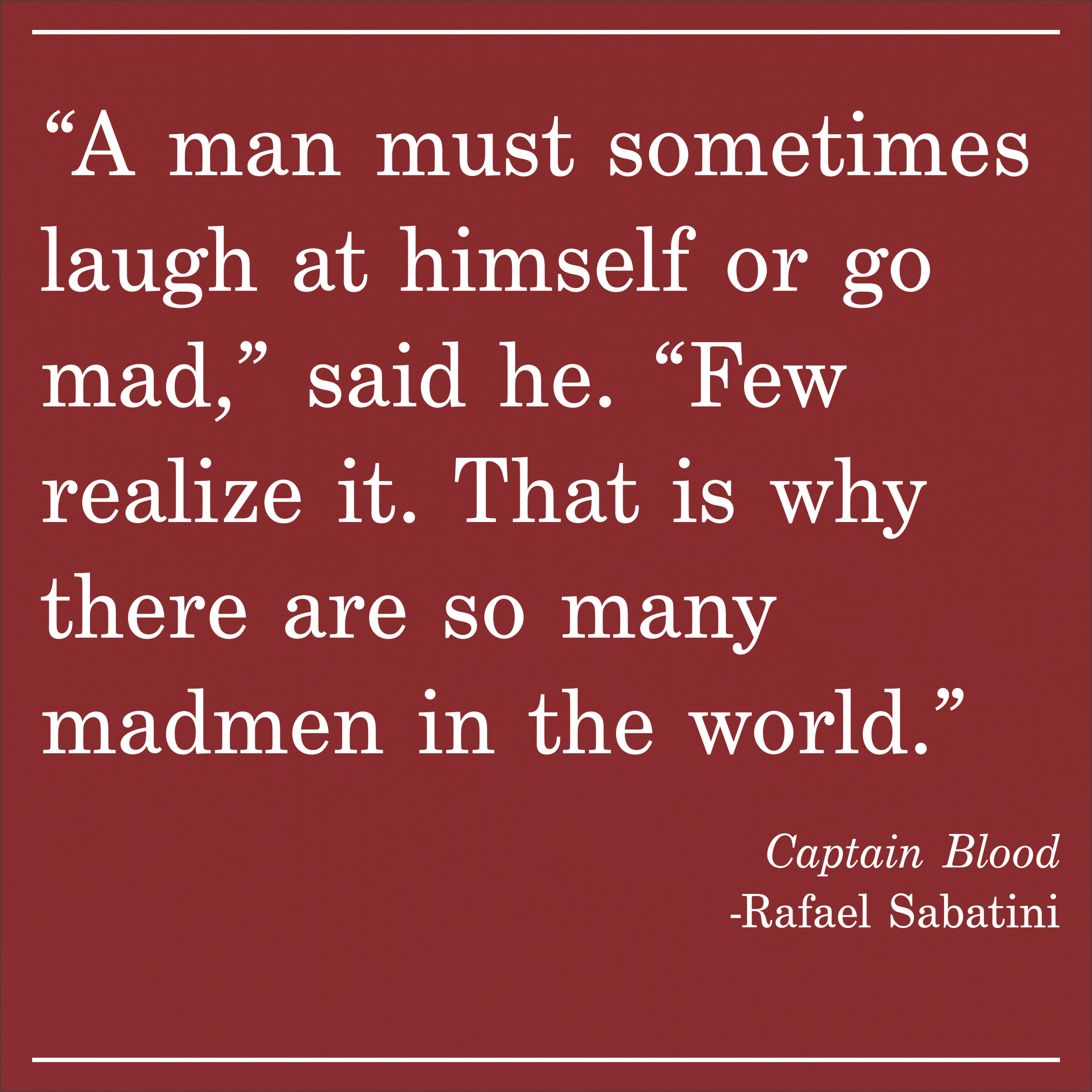 Daily Quote Captain Blood by Rafael Sabatini
