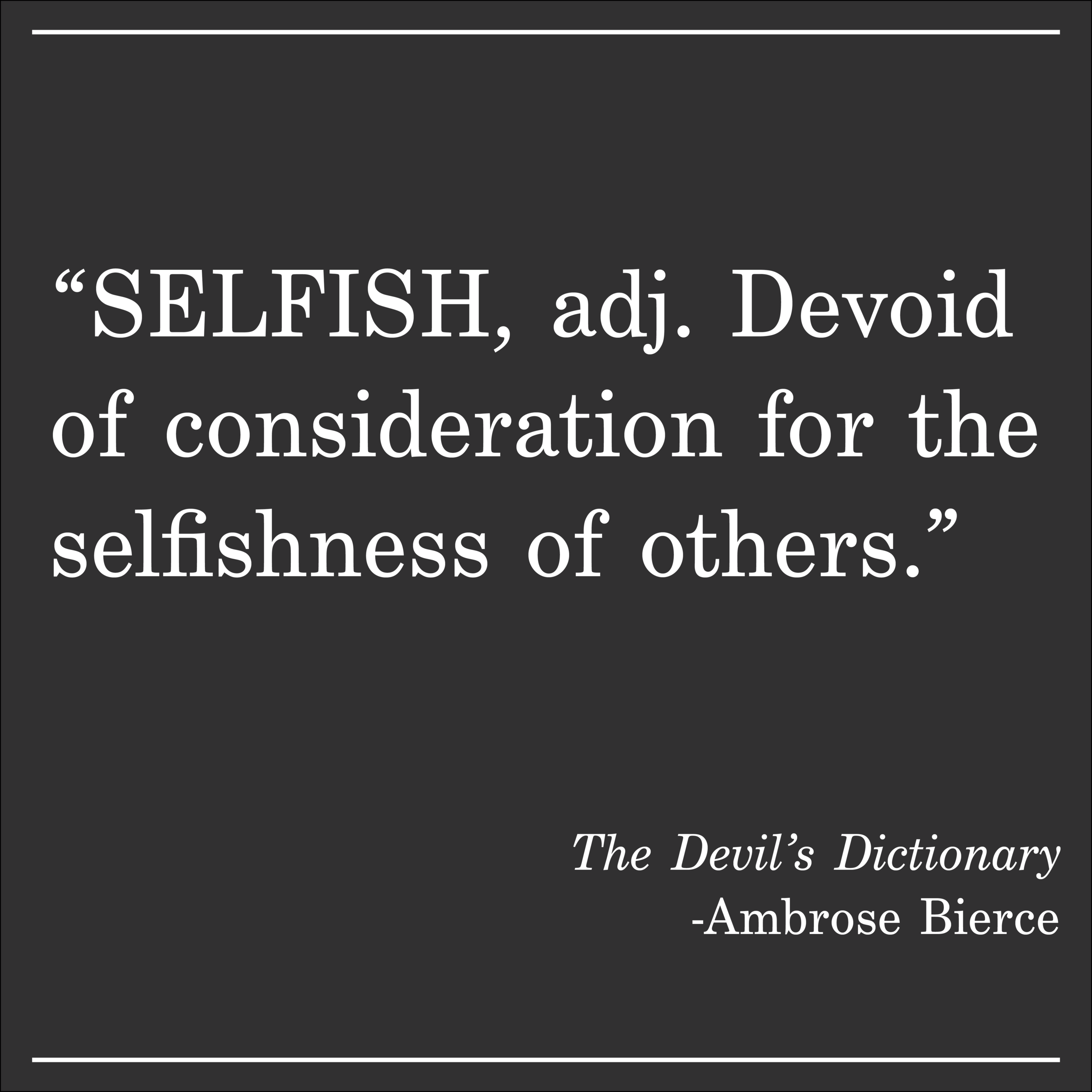 Daily Quote The Devils Dictionary by Ambrose Bierce