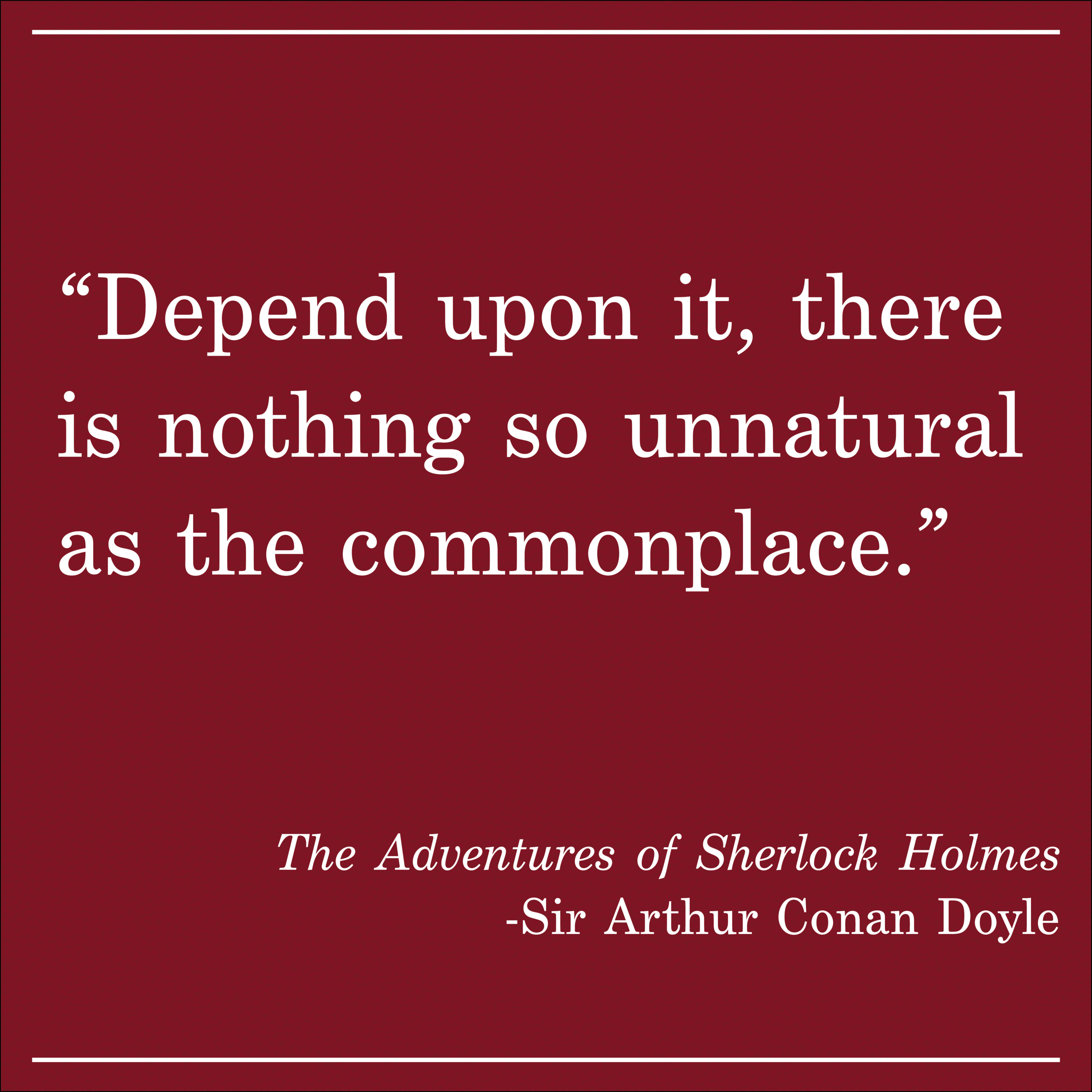 Daily Quote The Adventures of Sherlock Holmes by Sir Arthur Conan Doyle