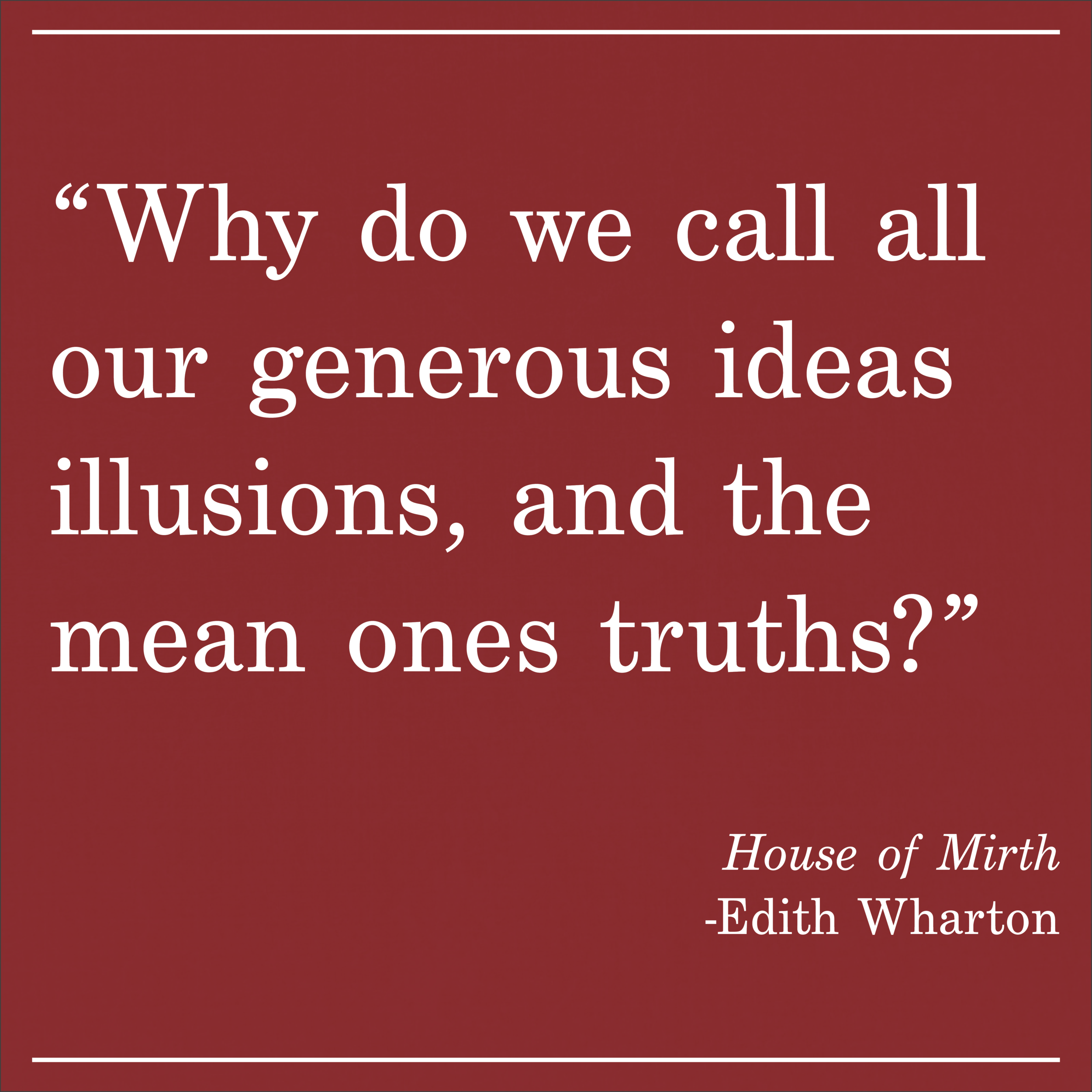 Daily Quote The House of Mirth by Edith Wharton