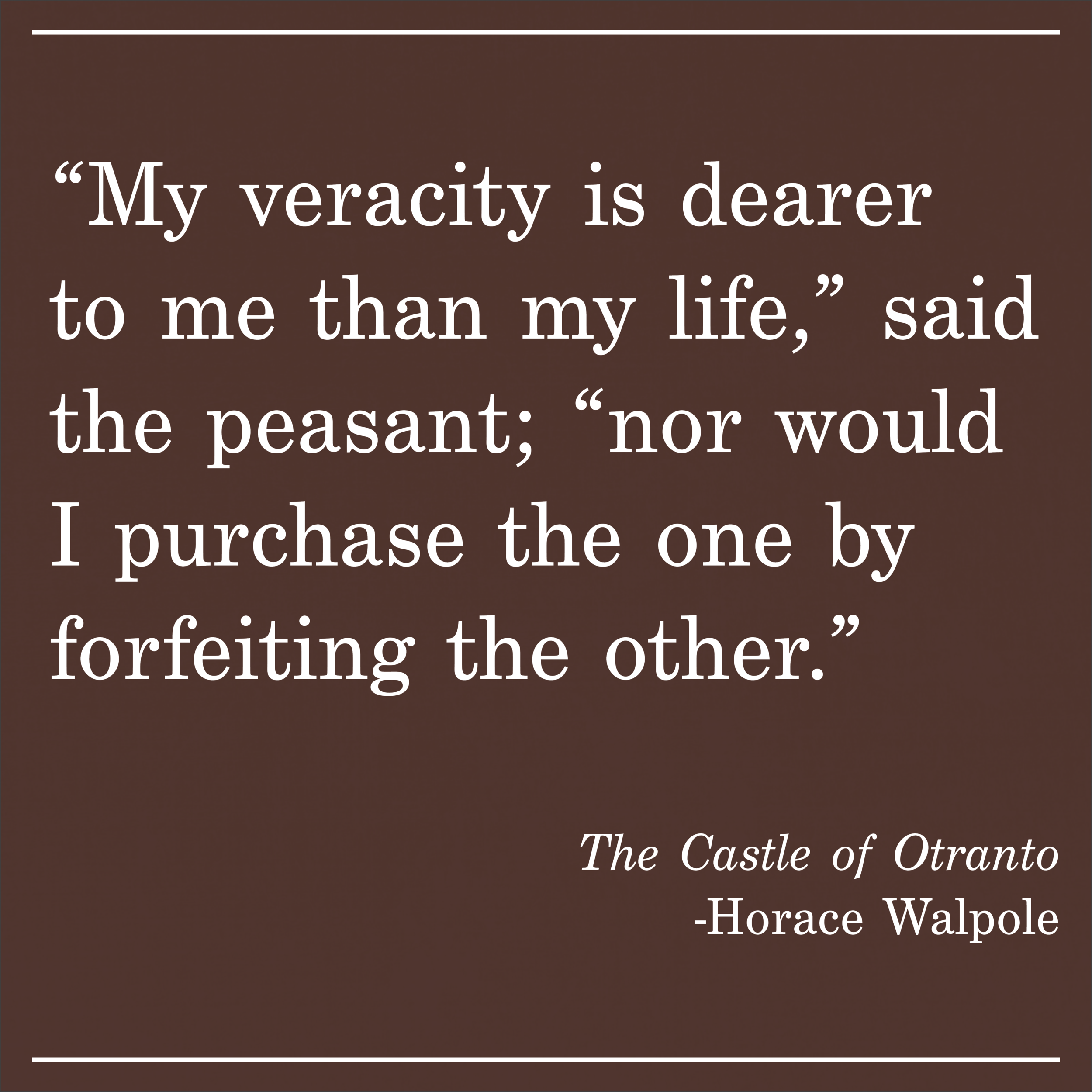 Daily Quote The Castle of Otranto by Horace Walpole