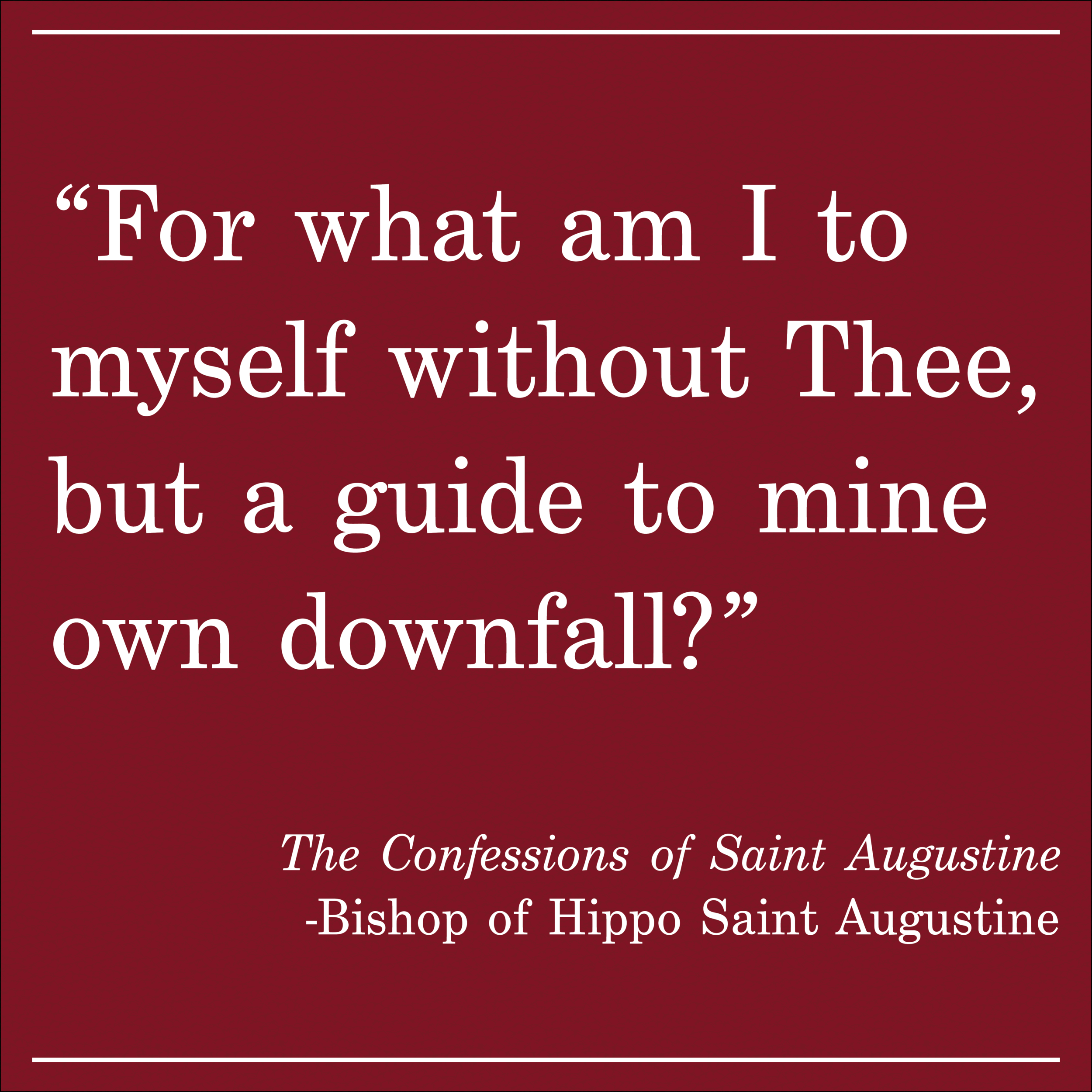 Daily Quote The Confessions of Saint Augustine