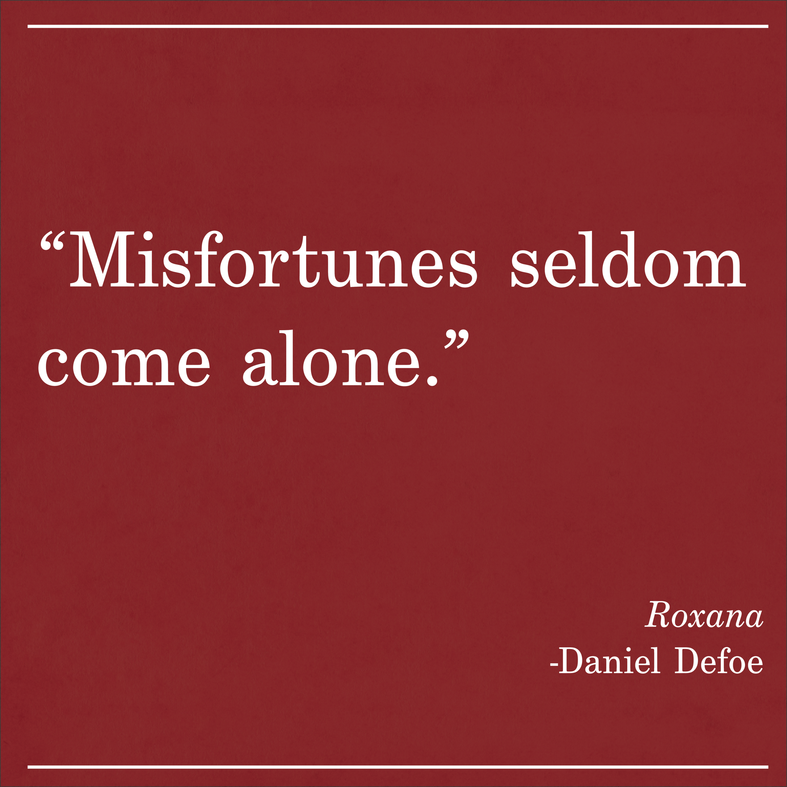 Daily Quote Roxana by Daniel Defoe