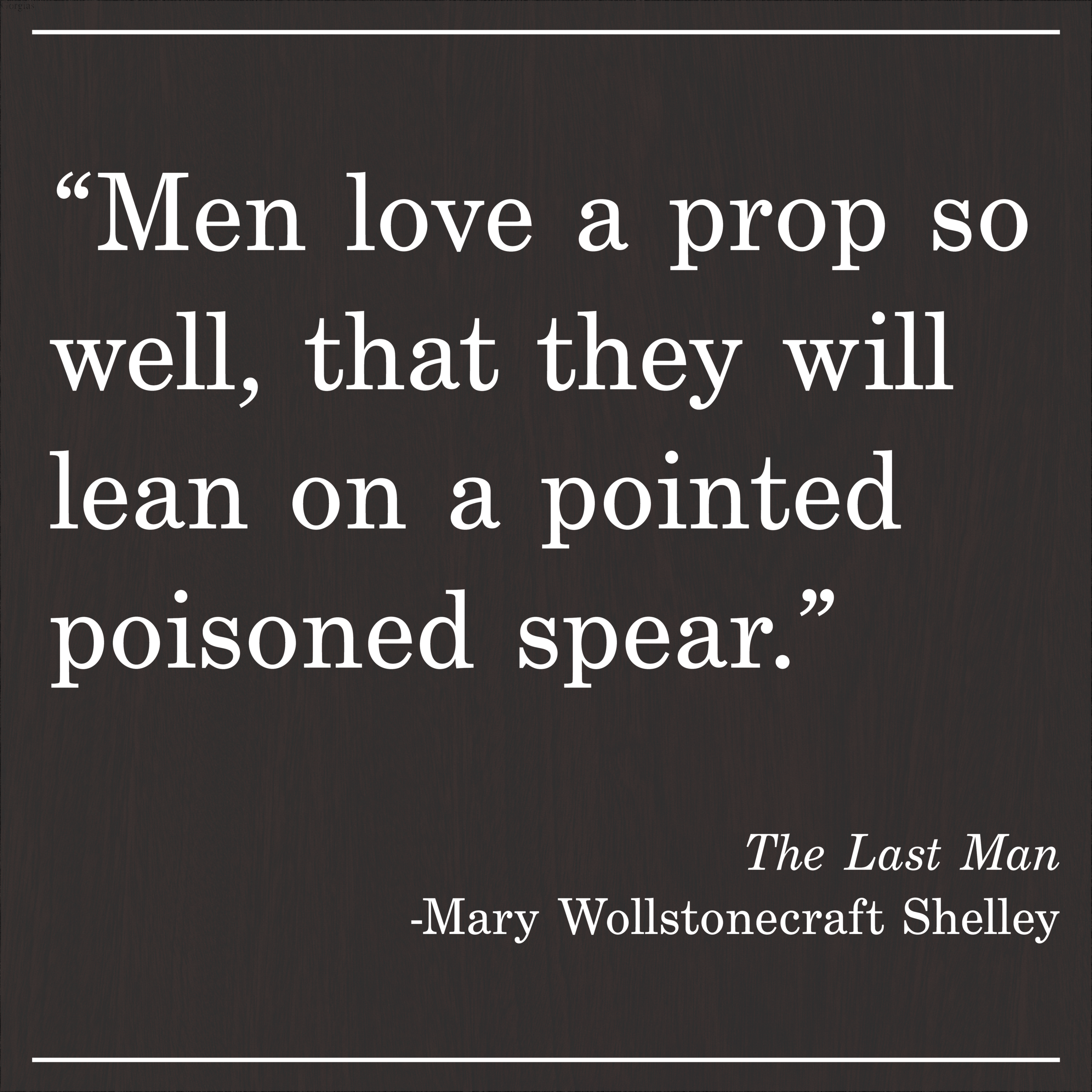 Daily Quote The Last Man By Mary Shelley