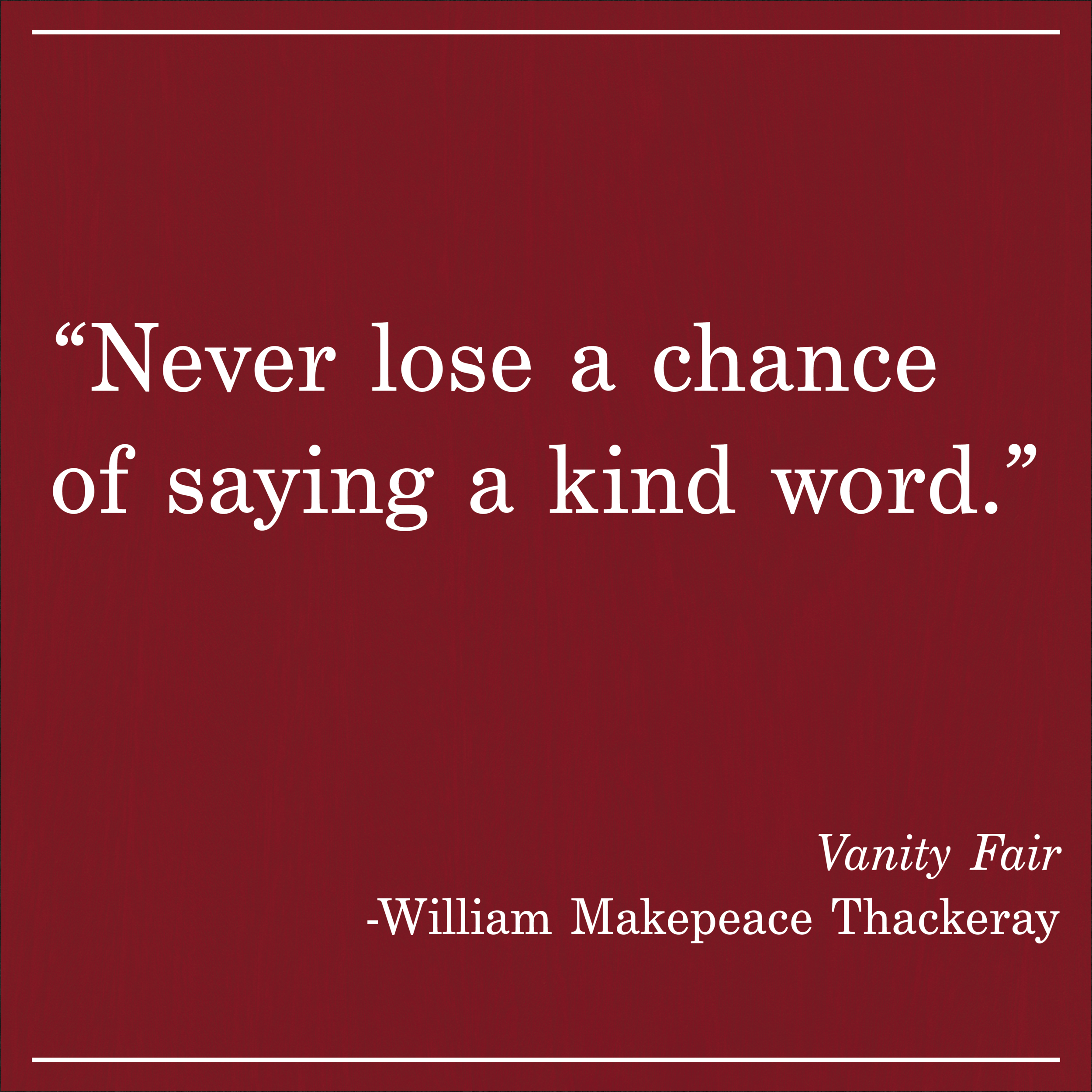 Daily Quote Vanity Fair by William Makepeace Thackeray