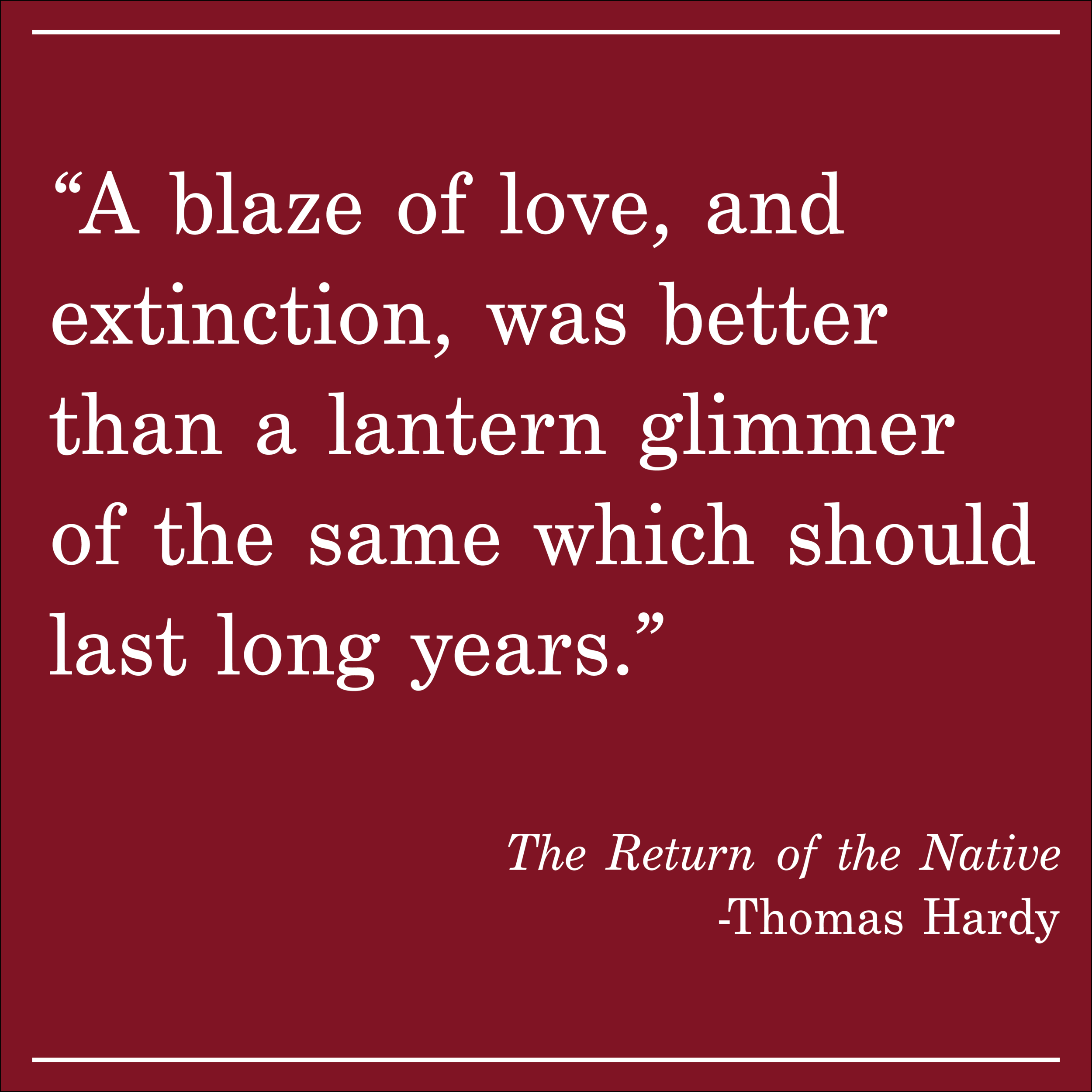 Daily Quote The Return of the Native by Thomas Hardy