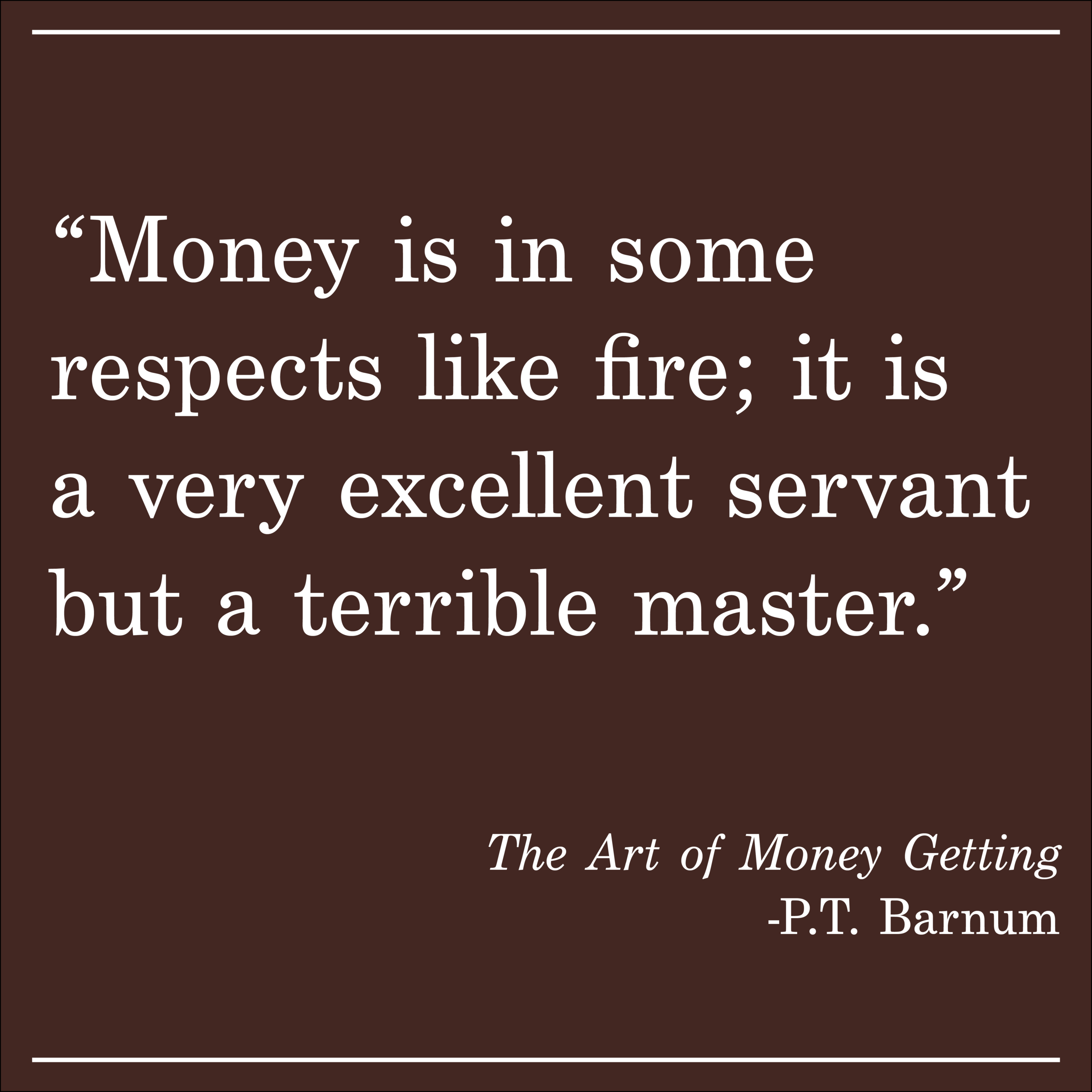 Daily Quote The Art of Money Getting by PT Barnum