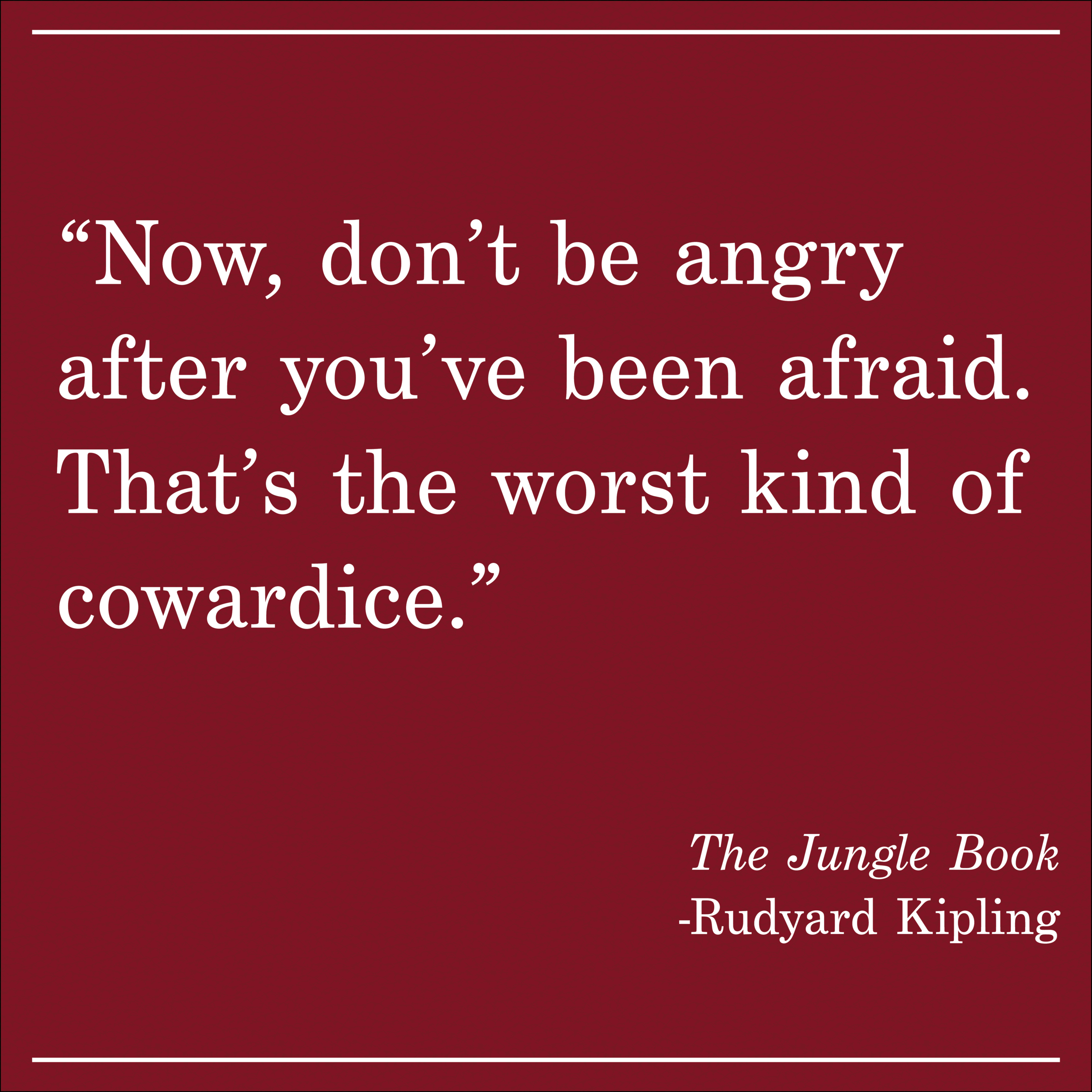 Daily Quote The Jungle Book by Rudyard Kipling