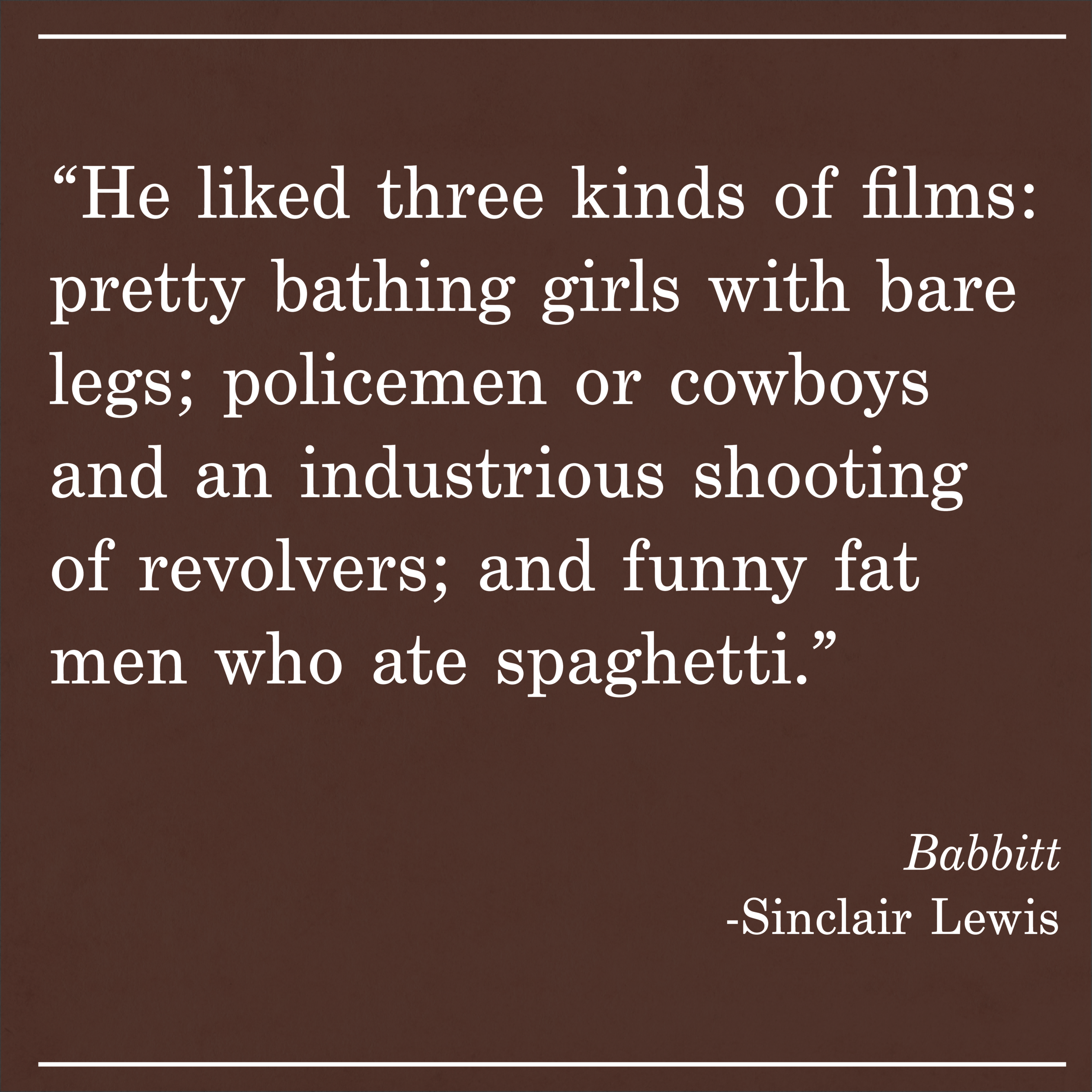 Daily Quote Babbitt by Sinclair Lewis