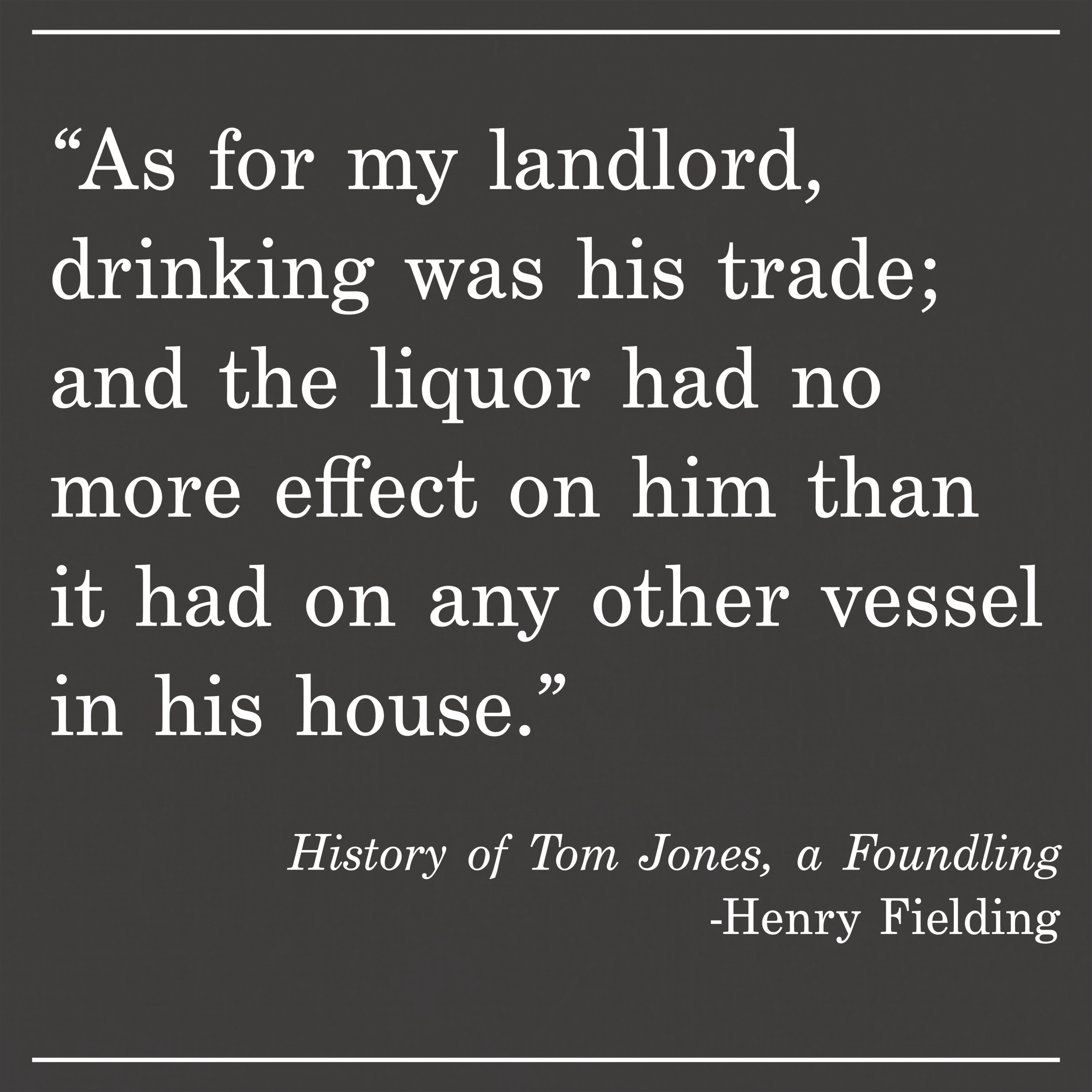 Daily Quote History of Tom Jones, a Foundling by Henry Fielding
