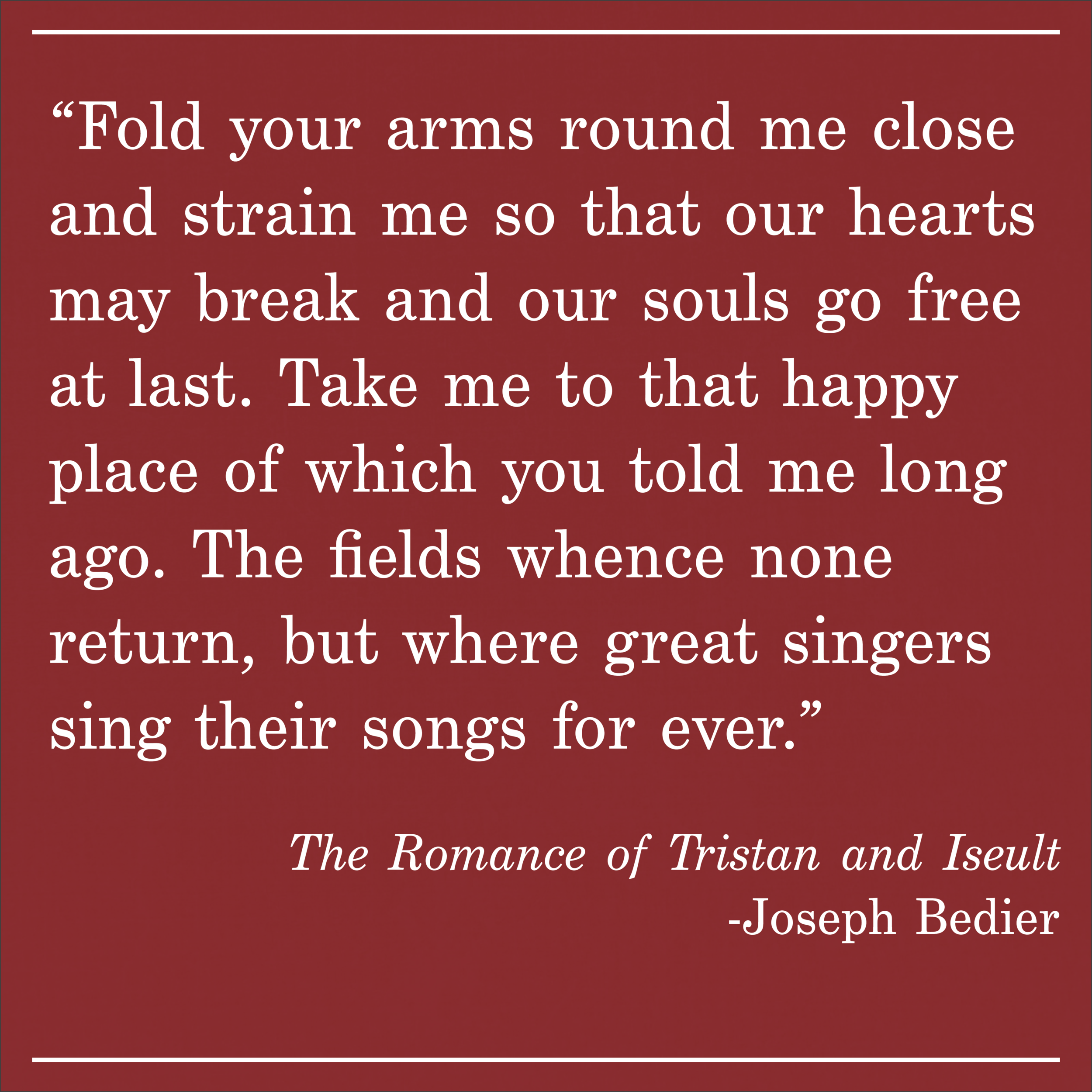 Daily Quote The Romance of Tristan and Iseult by Joseph Bedier