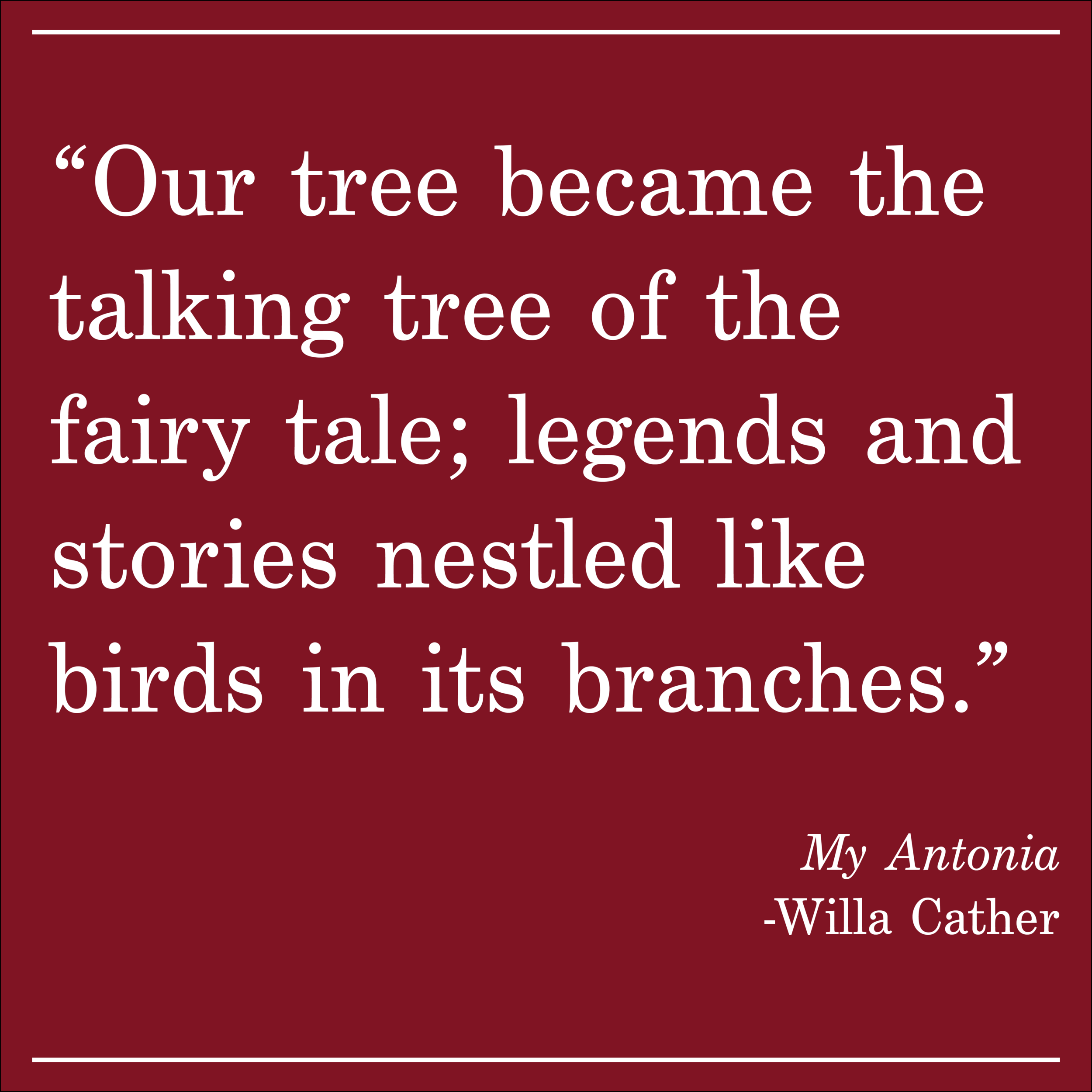 DailyQuote My Antonia by Willa Cather