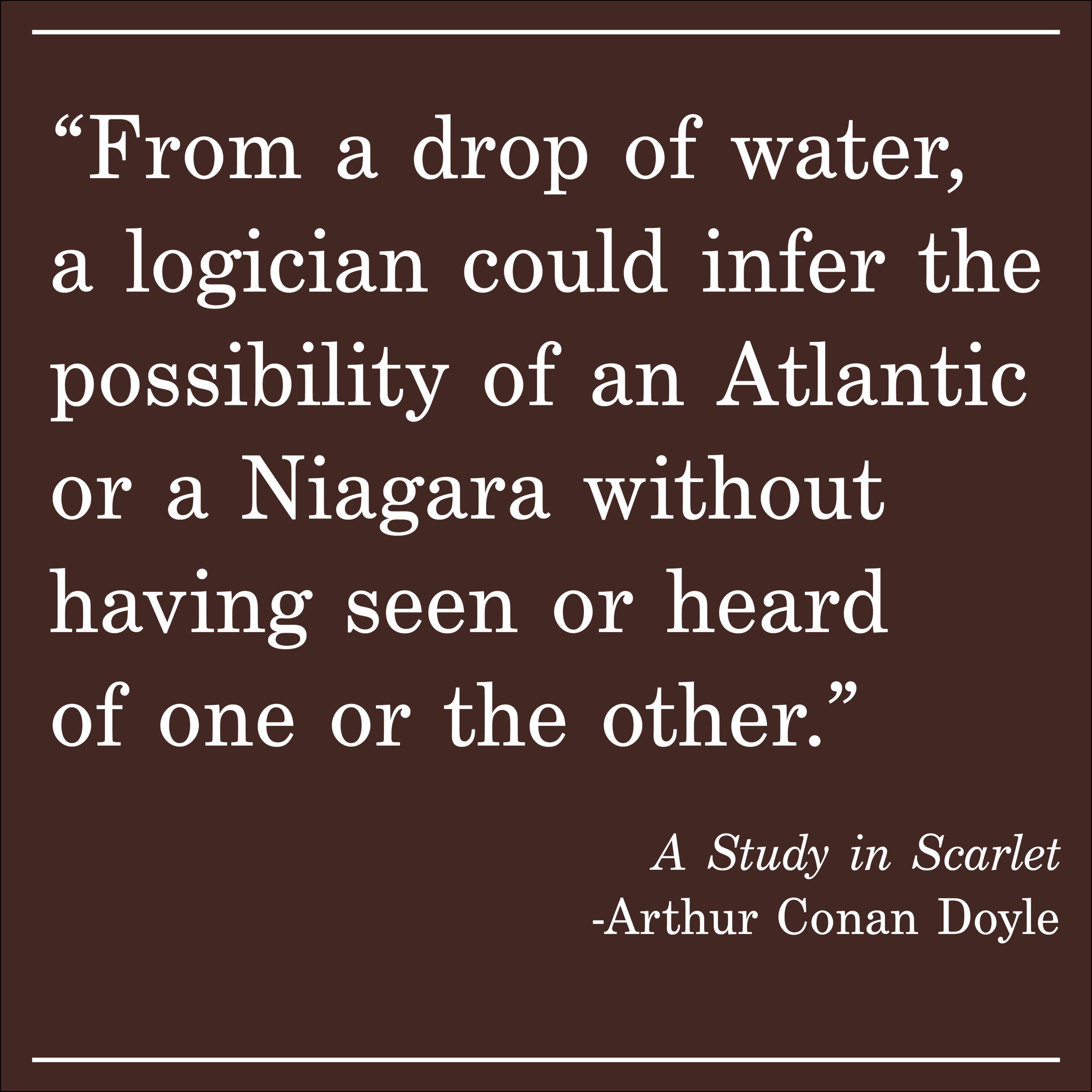 Daily Quote A Study in Scarlet by Arthur Conan Doyle