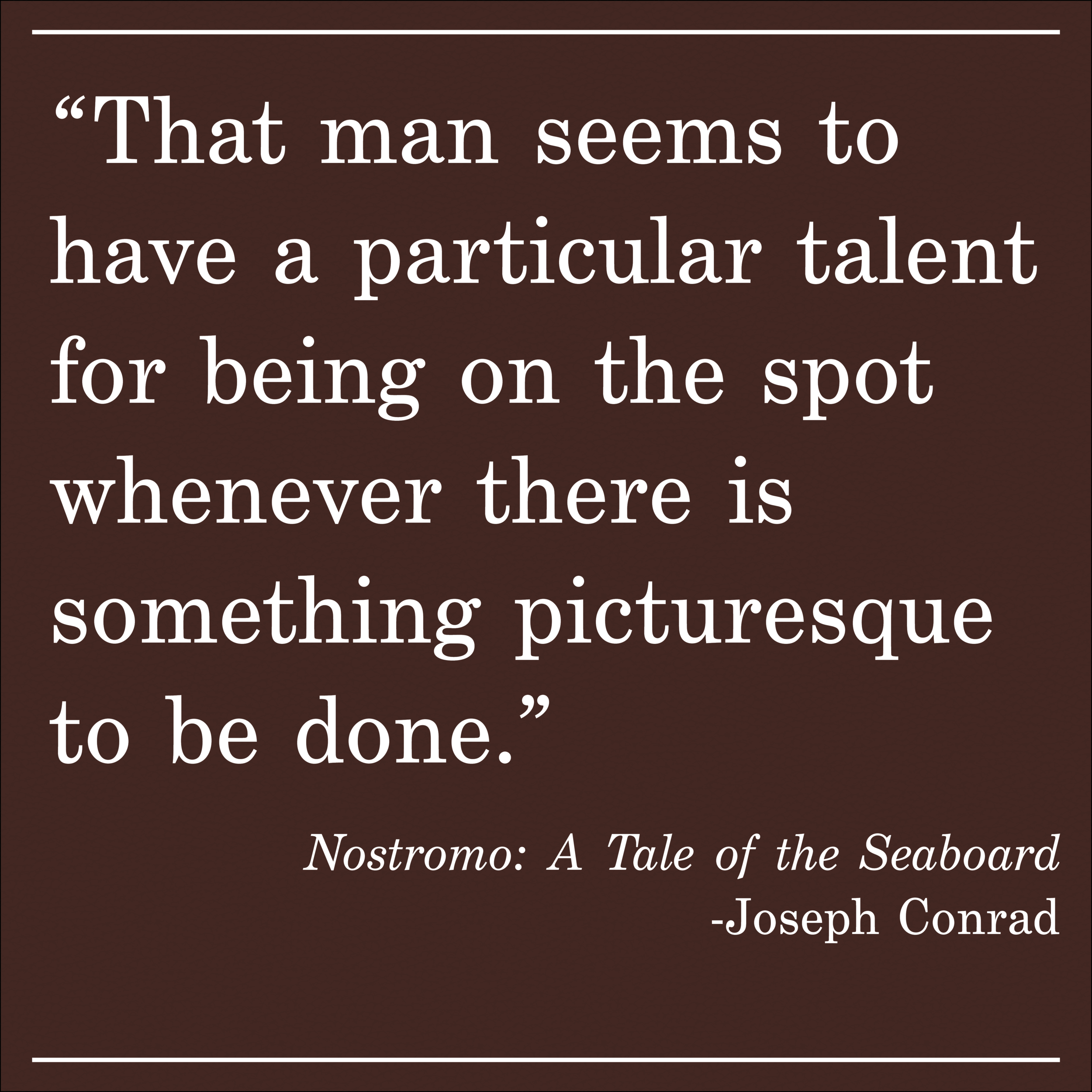 Daily Quote Nostromo by Joseph Conrad