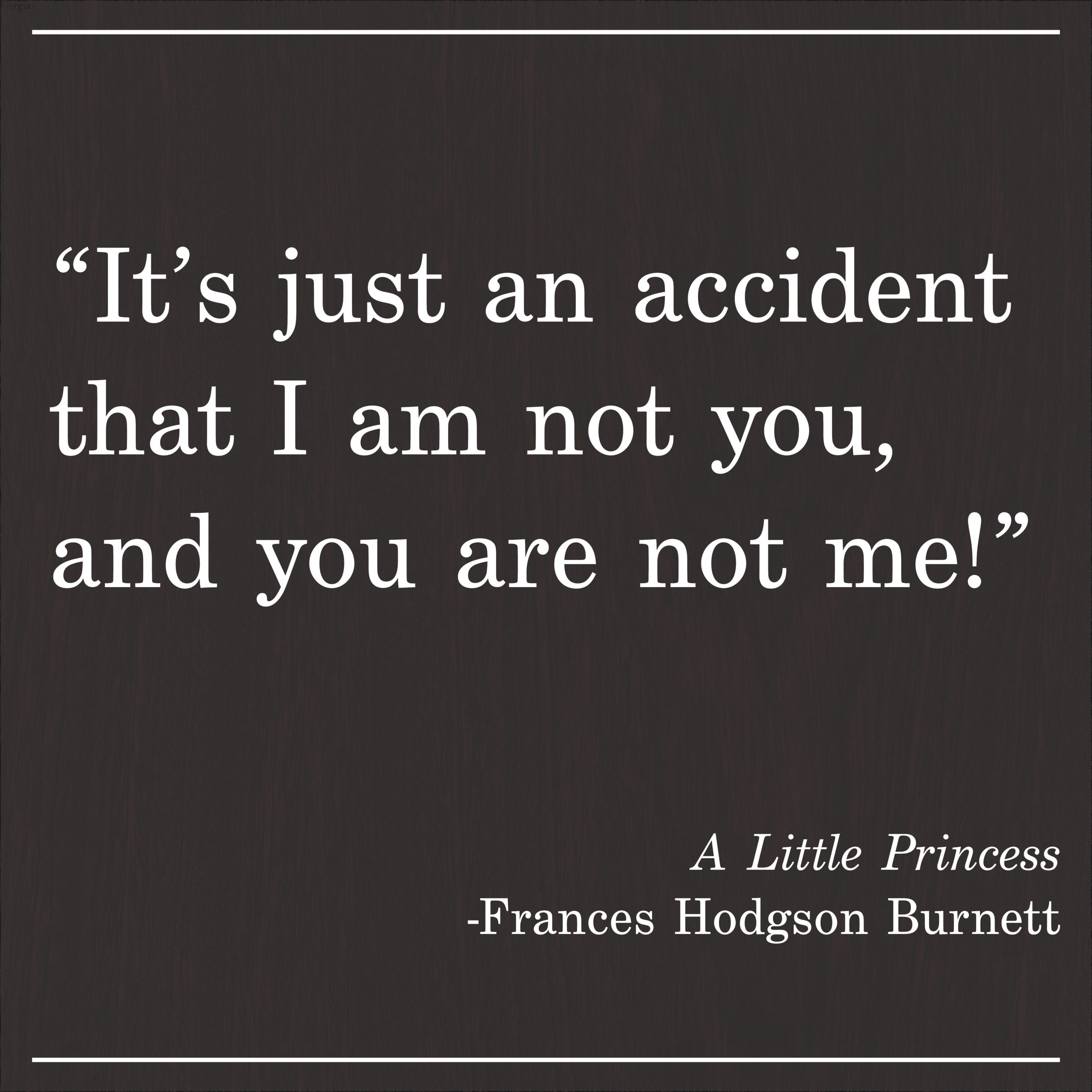 Daily Quote A Little Princess by Frances Hodgson Burnett