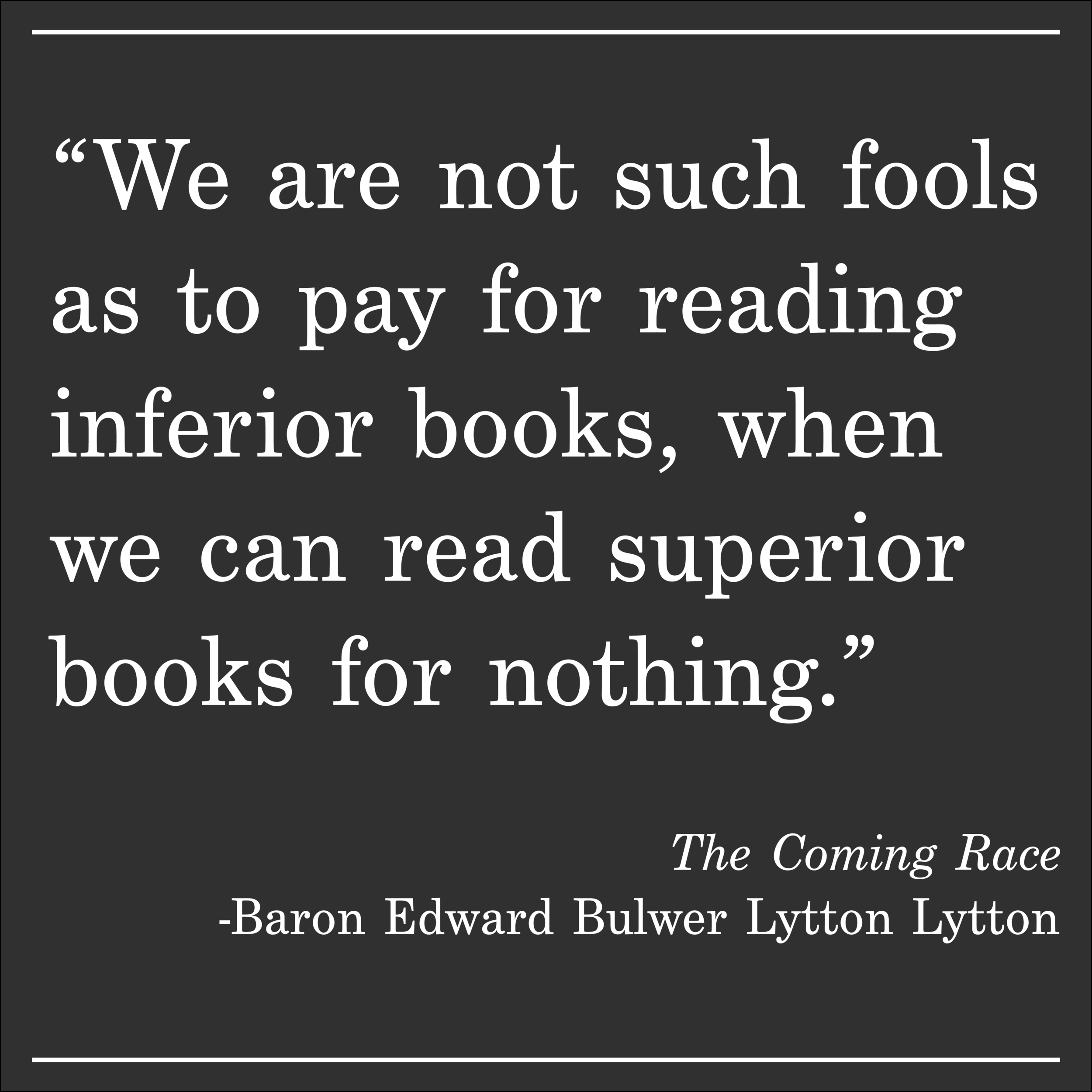 Daily Quote The Coming Race by Lytton Lytton