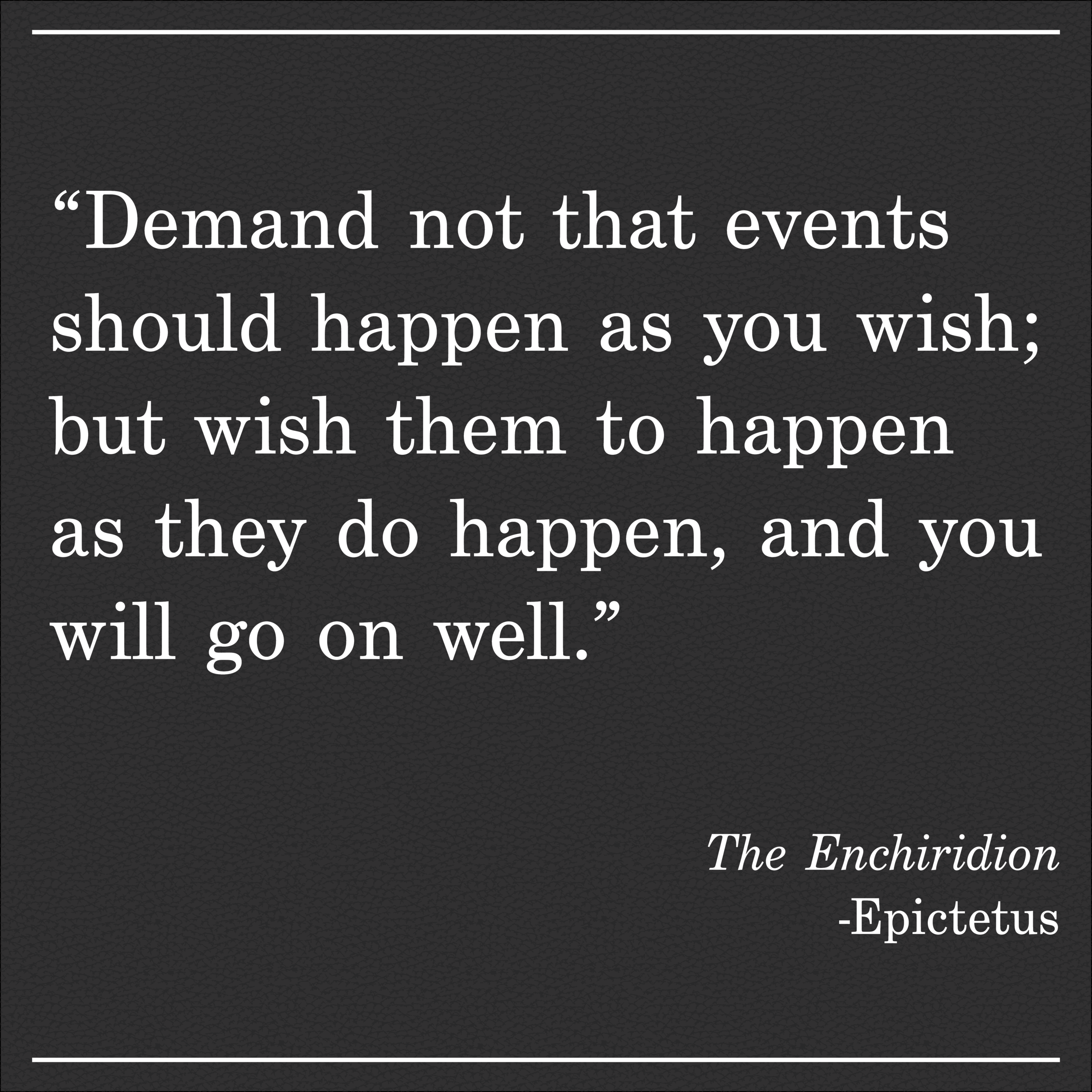 Daily Quote The Enchiridion by Epictetus