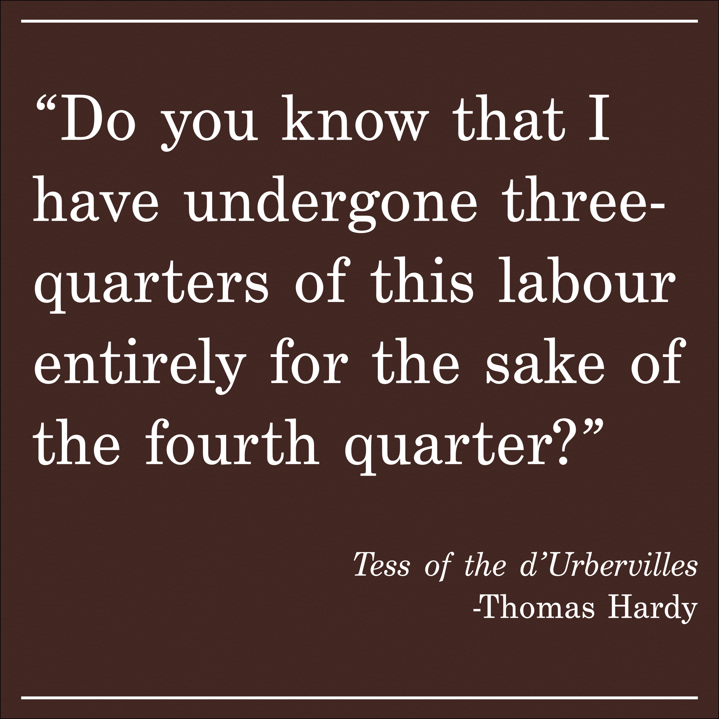 Daily Quote Tess of the d'Urbervilles  by Thomas Hardy