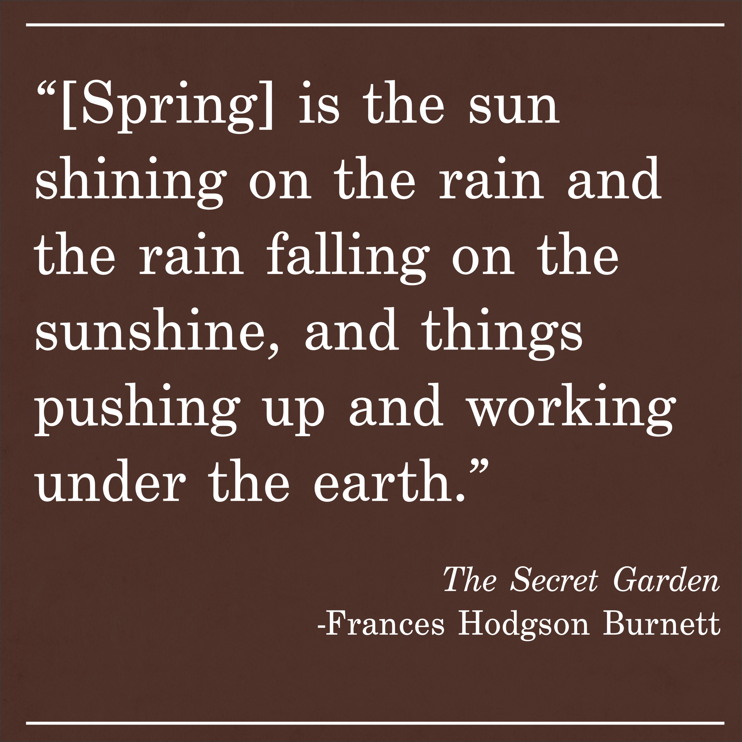 Daily Quote The Secret Garden by Frances Hodgson Burnett