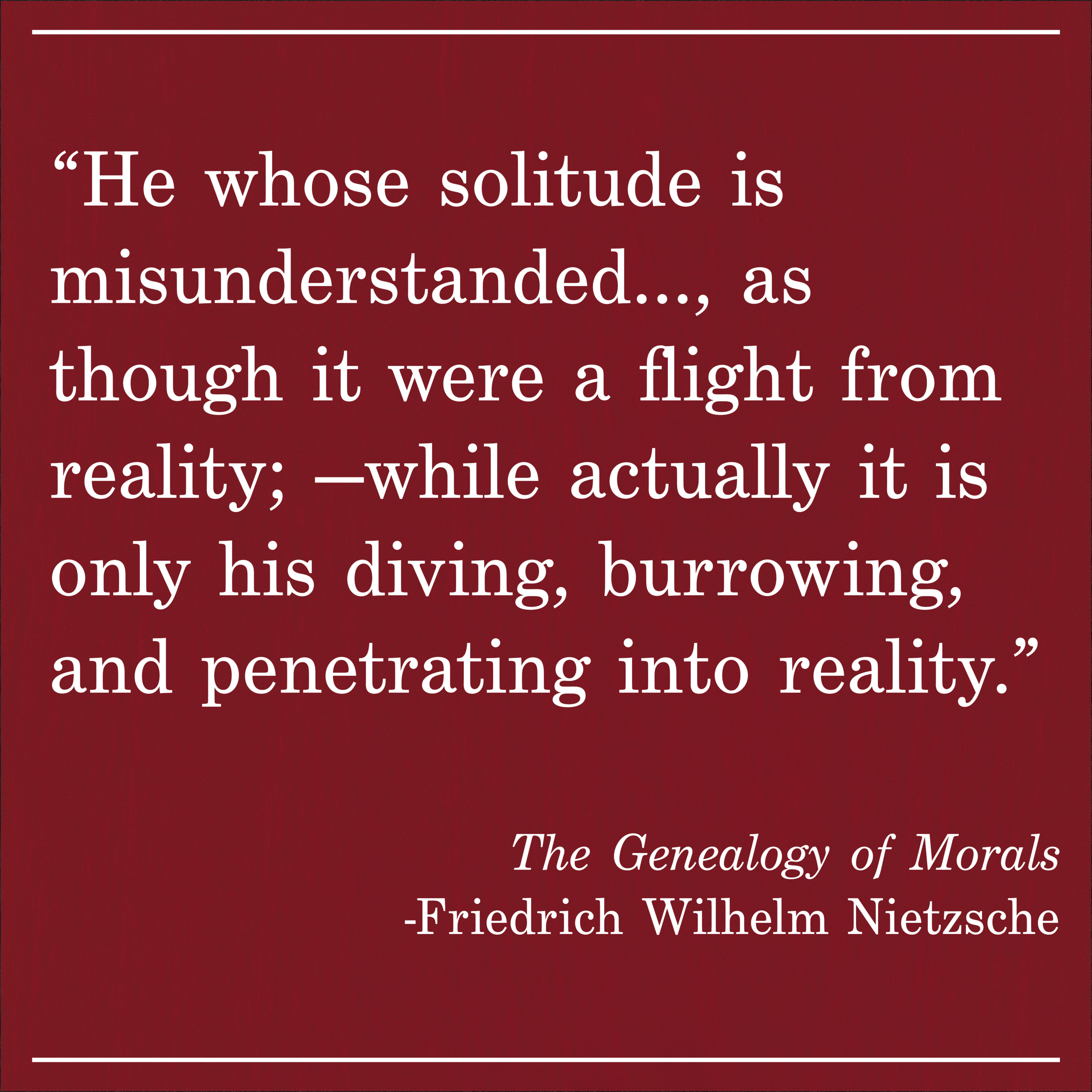 Daily Quote The Genealogy of Morals by Friedrich Wilhelm Nietzsche