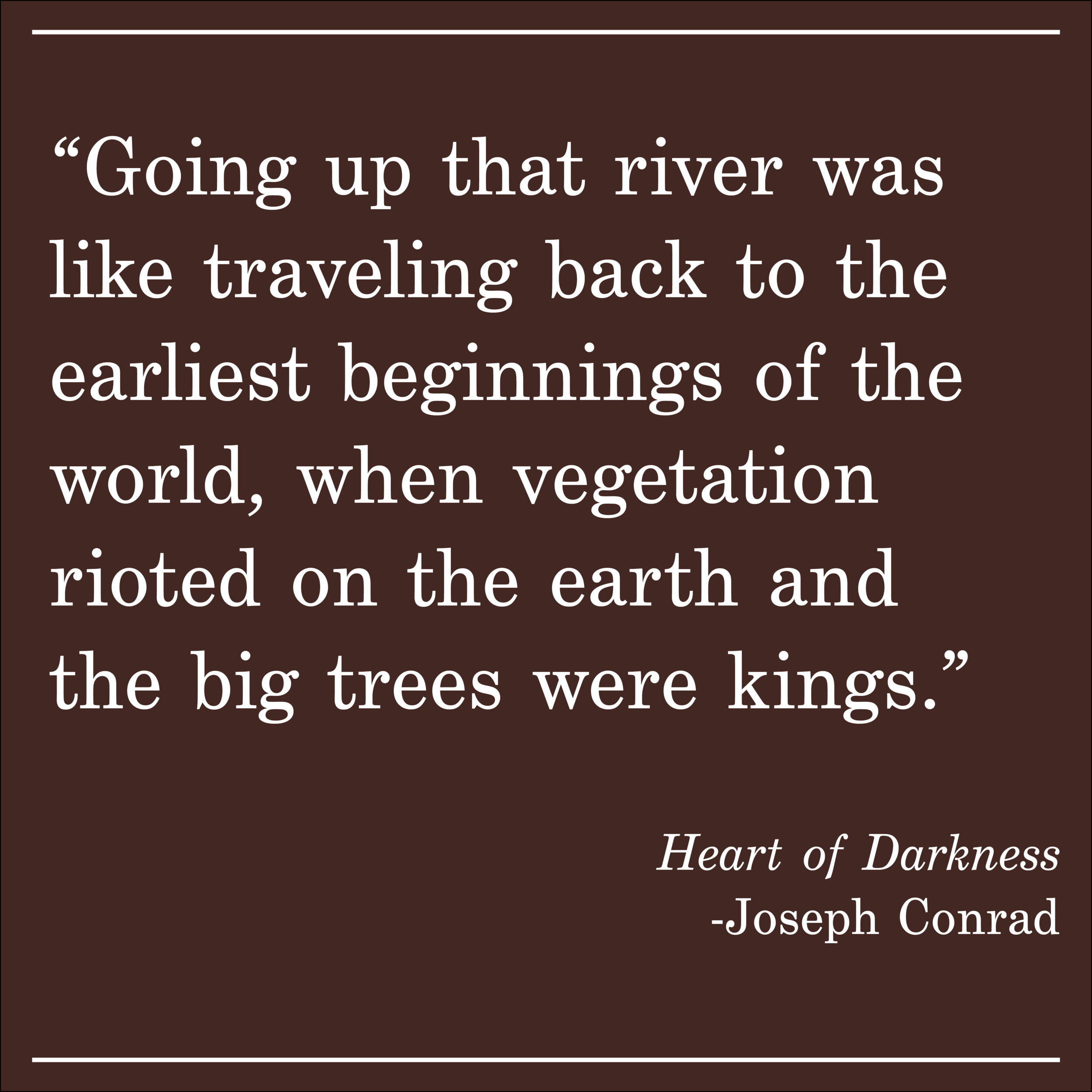 Daily Quote Heart of Darkness by Joseph Conrad