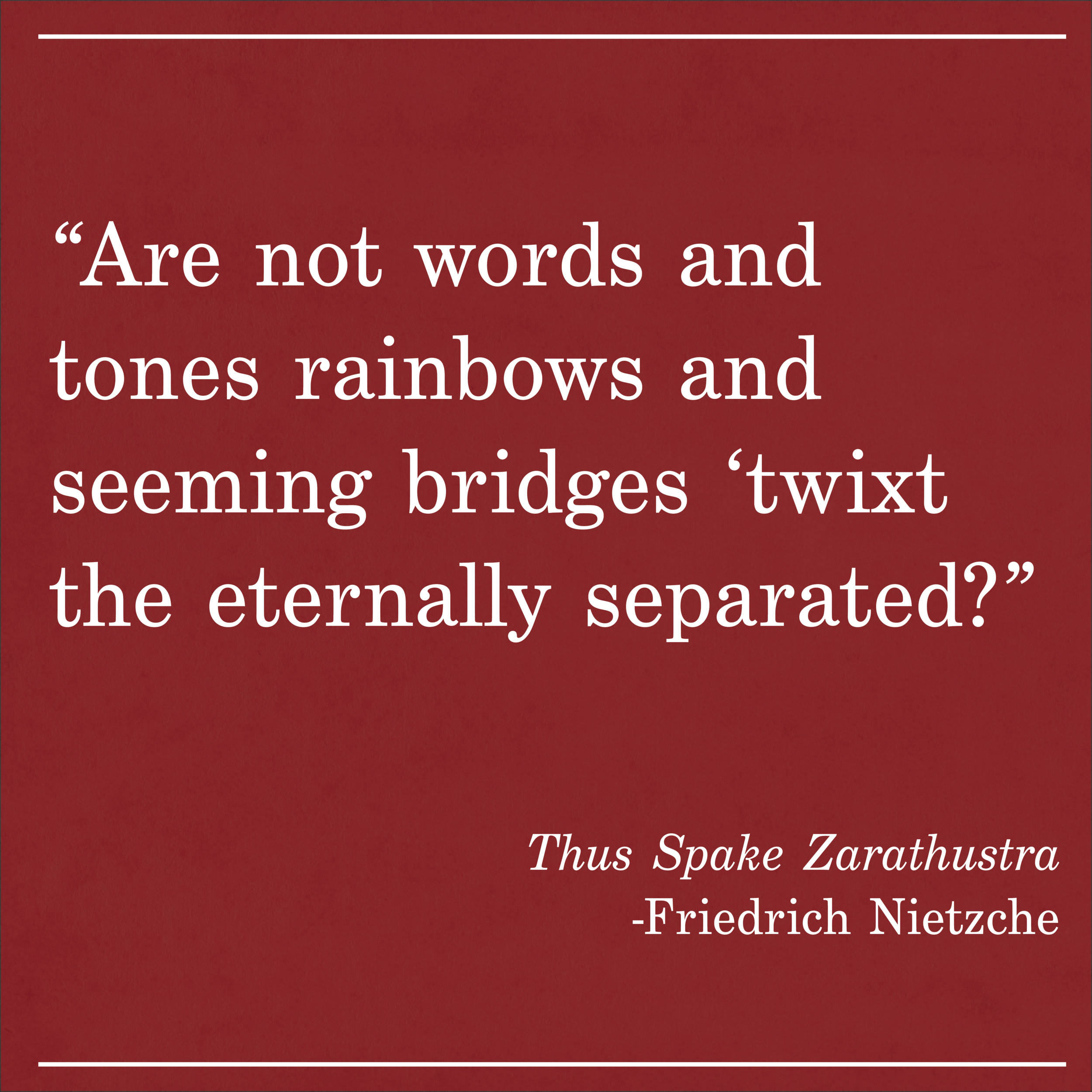 Daily Quote Thus Spake Zarathustra by Nietzche